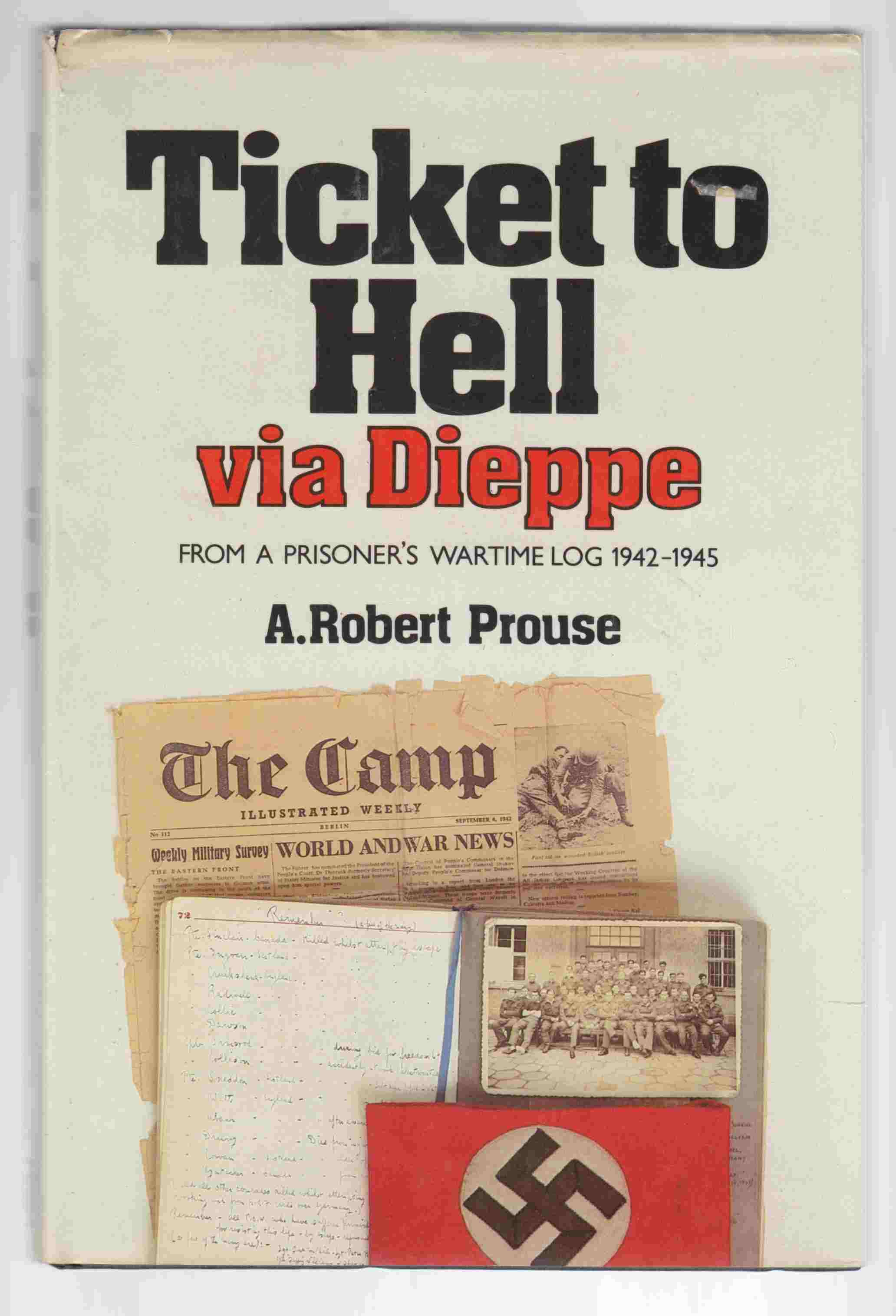 Image for Ticket to Hell Via Dieppe