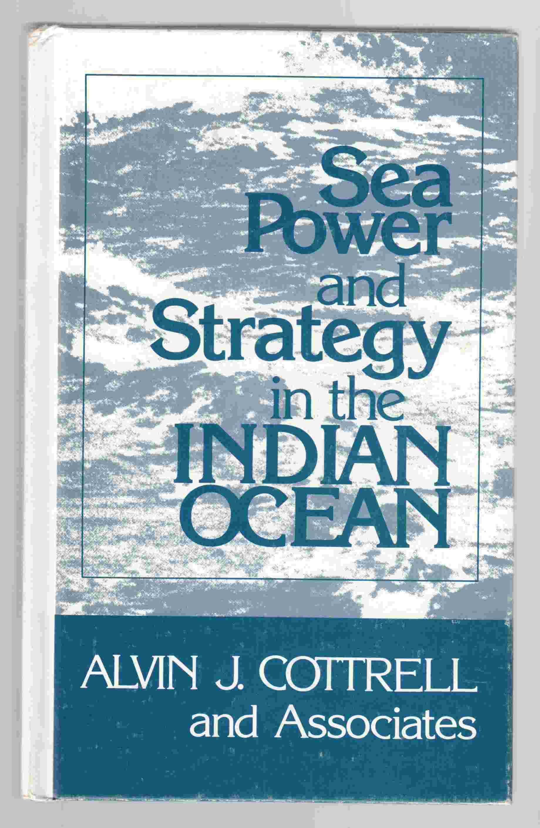 Image for Sea Power and Strategy in the Indian Ocean