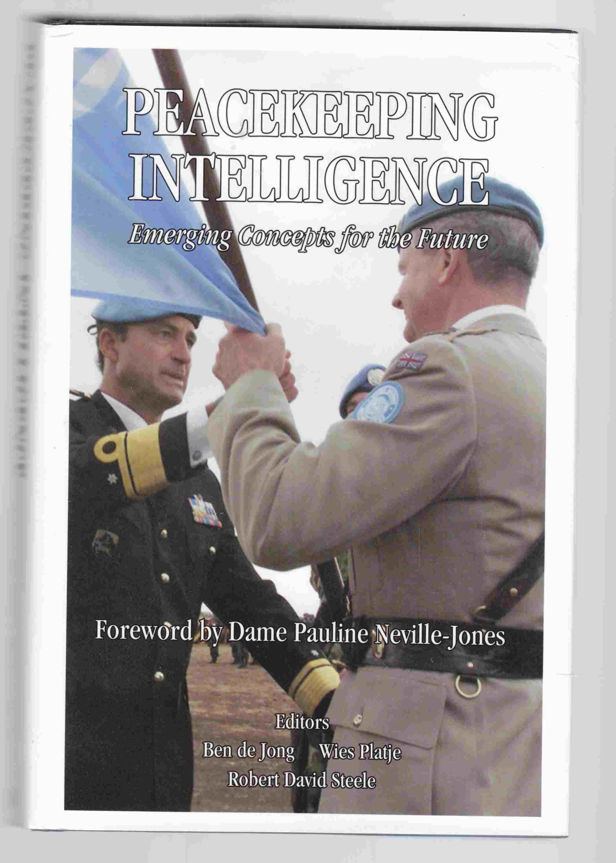 Image for Peacekeeping Intelligence Emerging Concepts for the Future