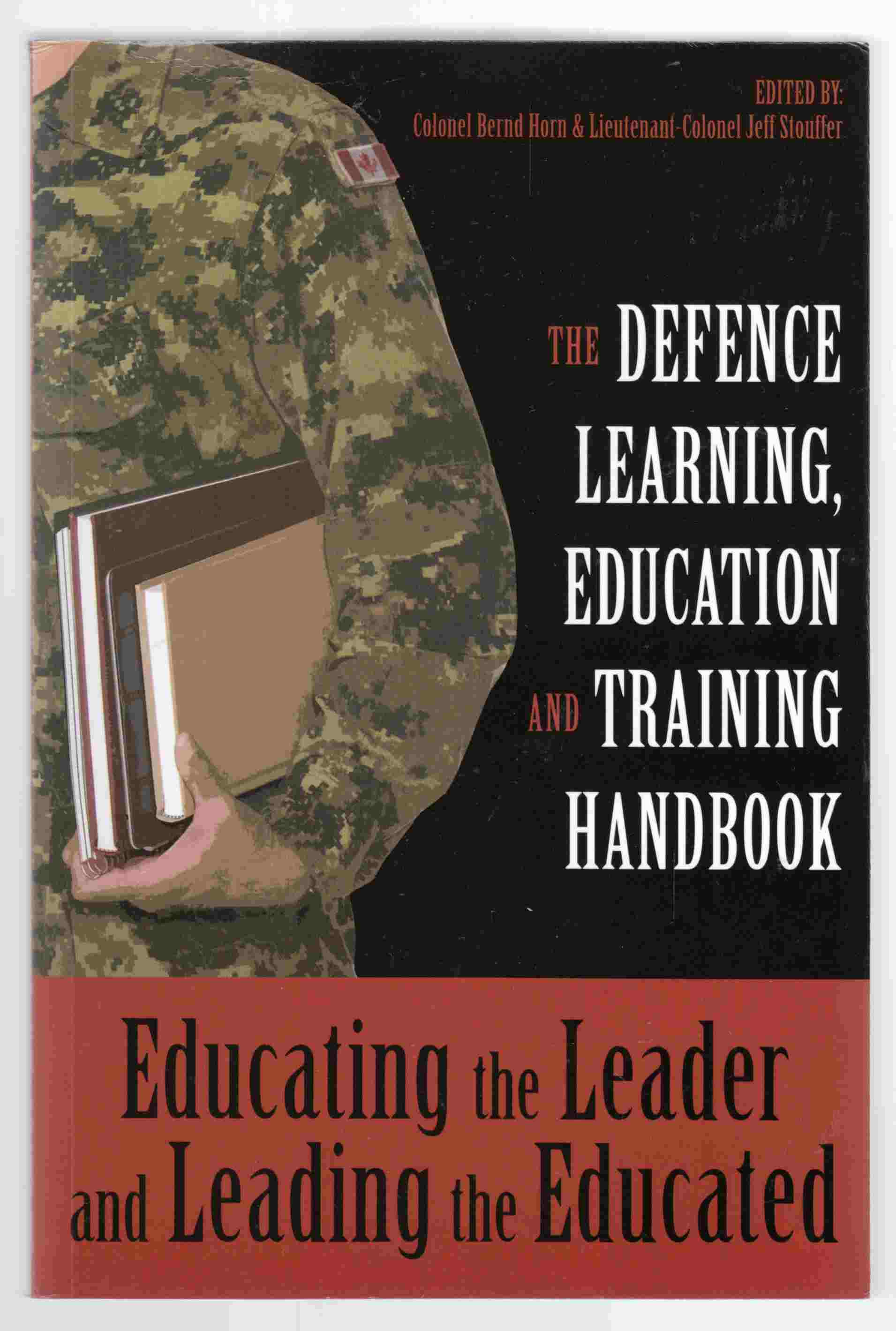 Image for Educating the Leader and Leading the Educated:  The Defence Learning, Education and Training Handbook