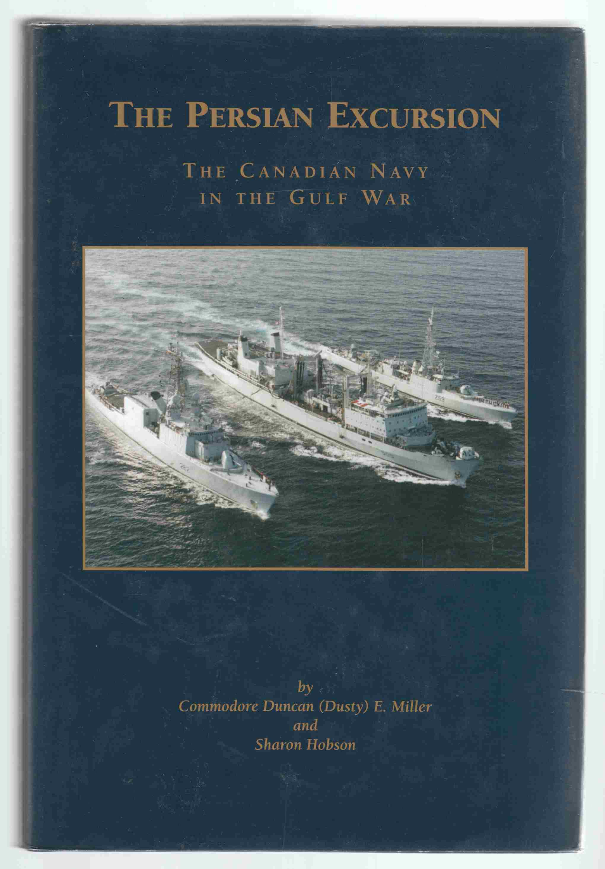 Image for The Persian Excursion The Canadian Navy in the Gulf War