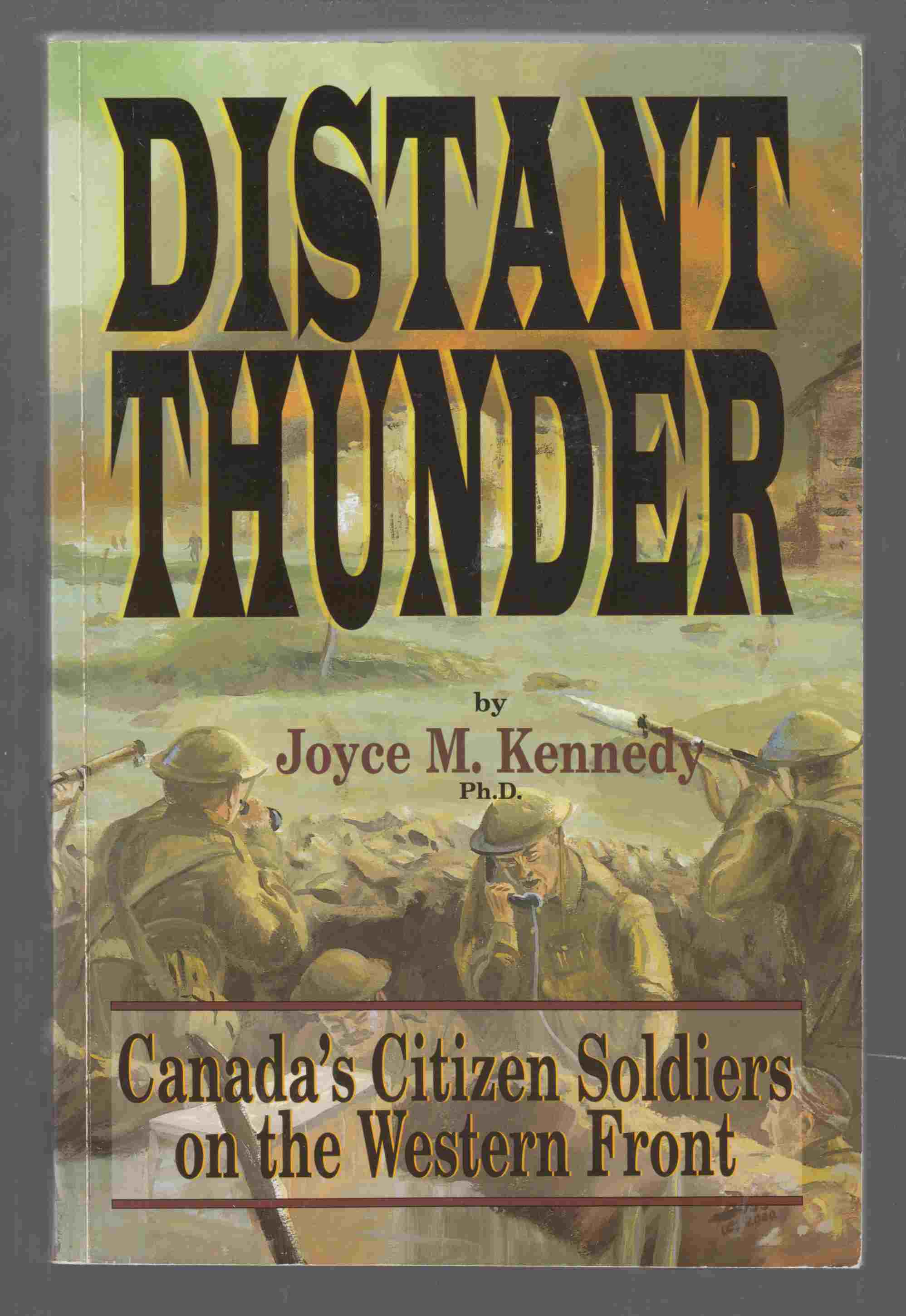 Image for Distant Thunder Canada's Citizen Soldiers on the Western Front