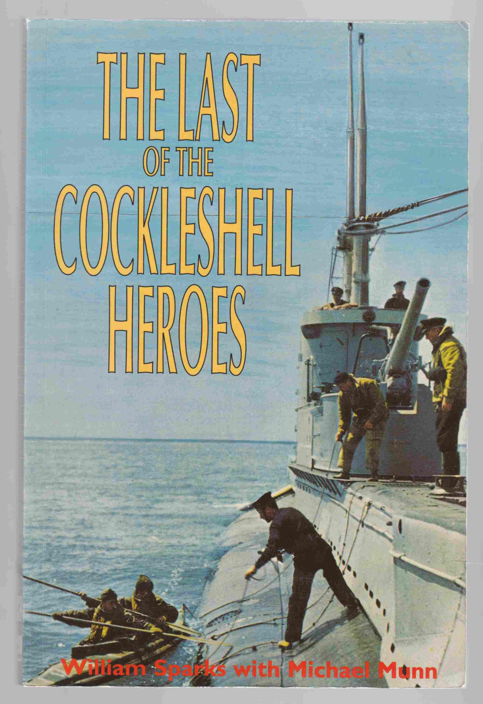 Image for The Last of the Cockleshell Heroes A World War Two Memoir