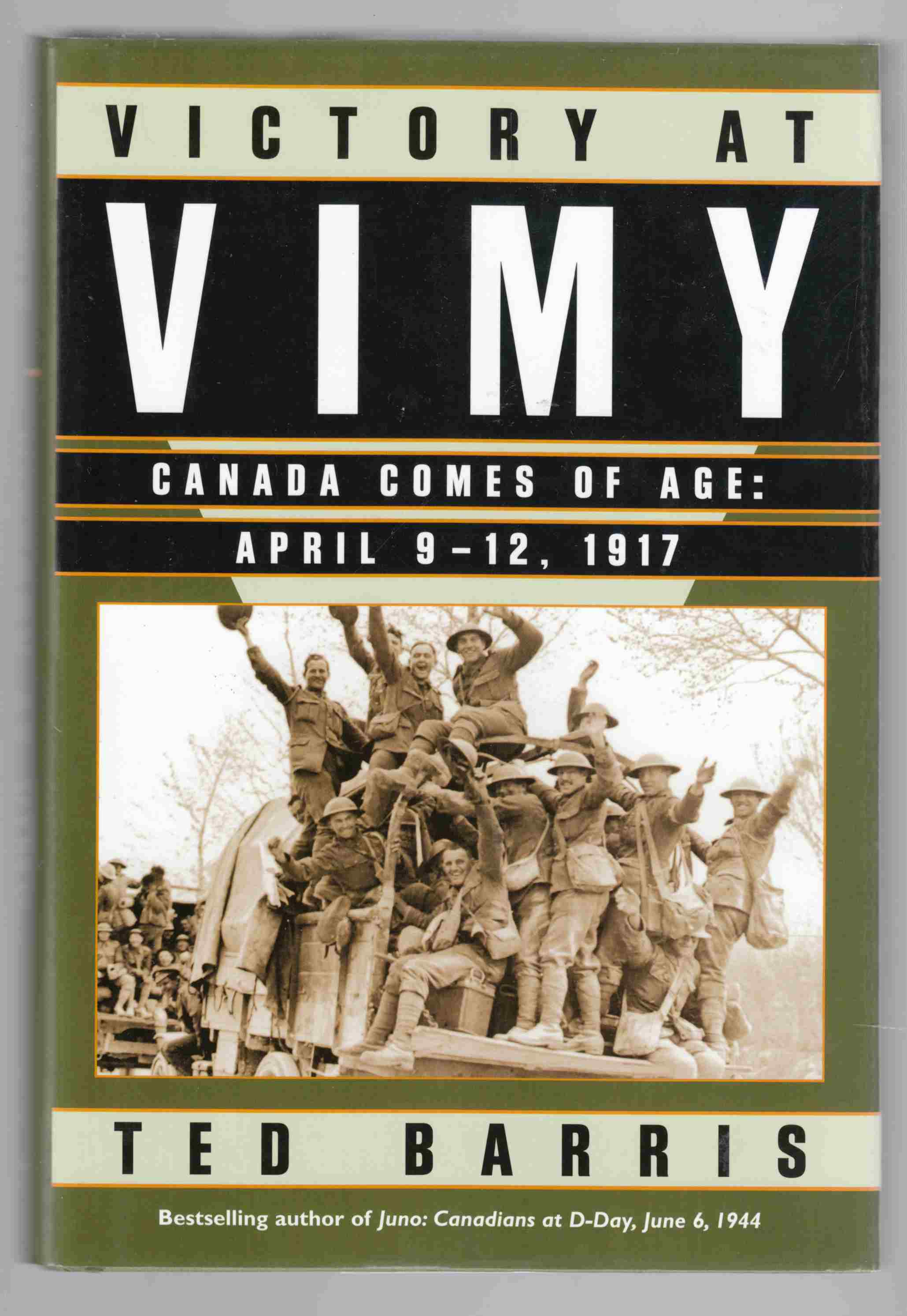 Image for Victory At Vimy:  Canada Comes of Age April 9-12, 1917