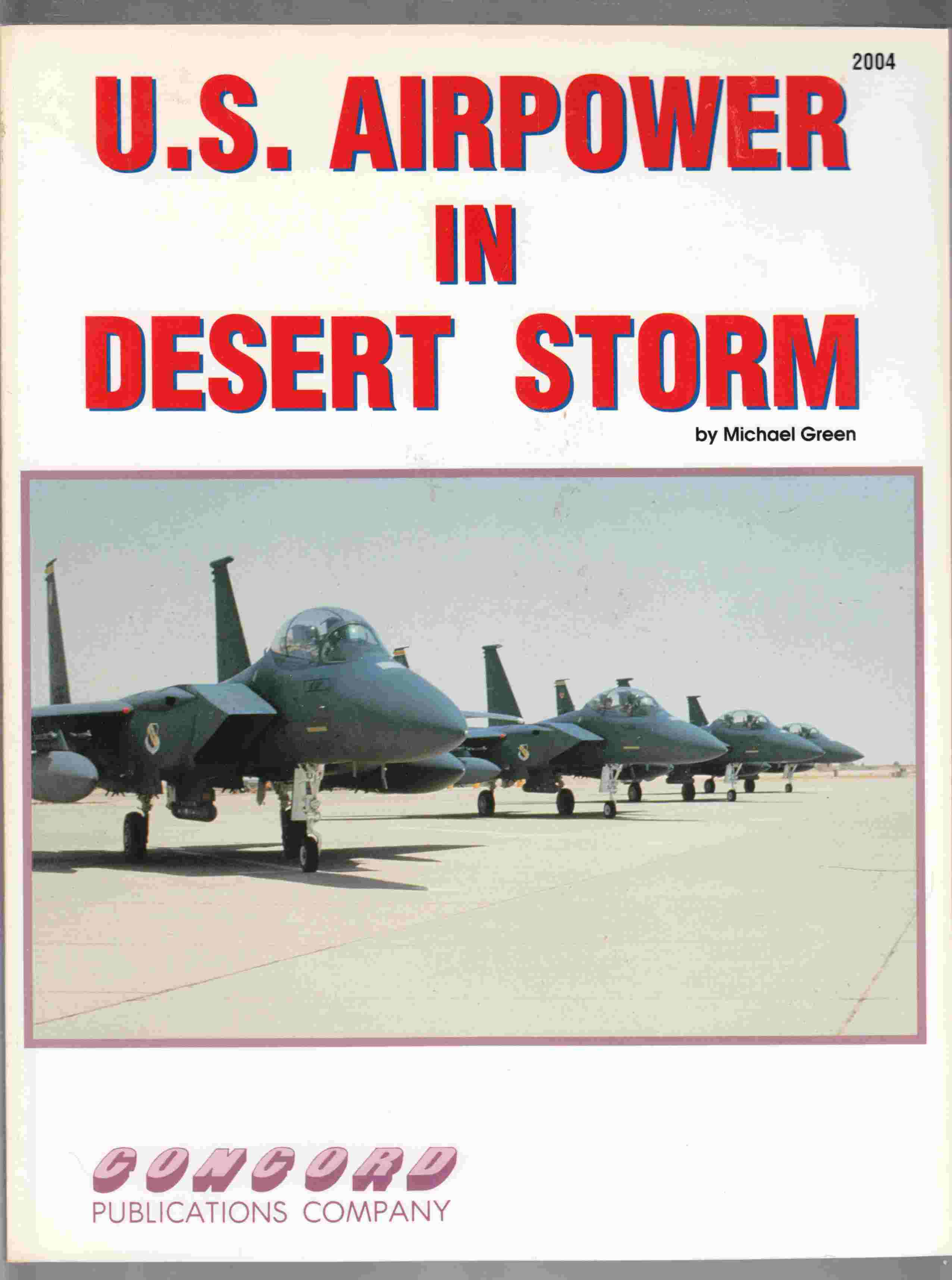 Image for U. S. Airpower in Desert Storm