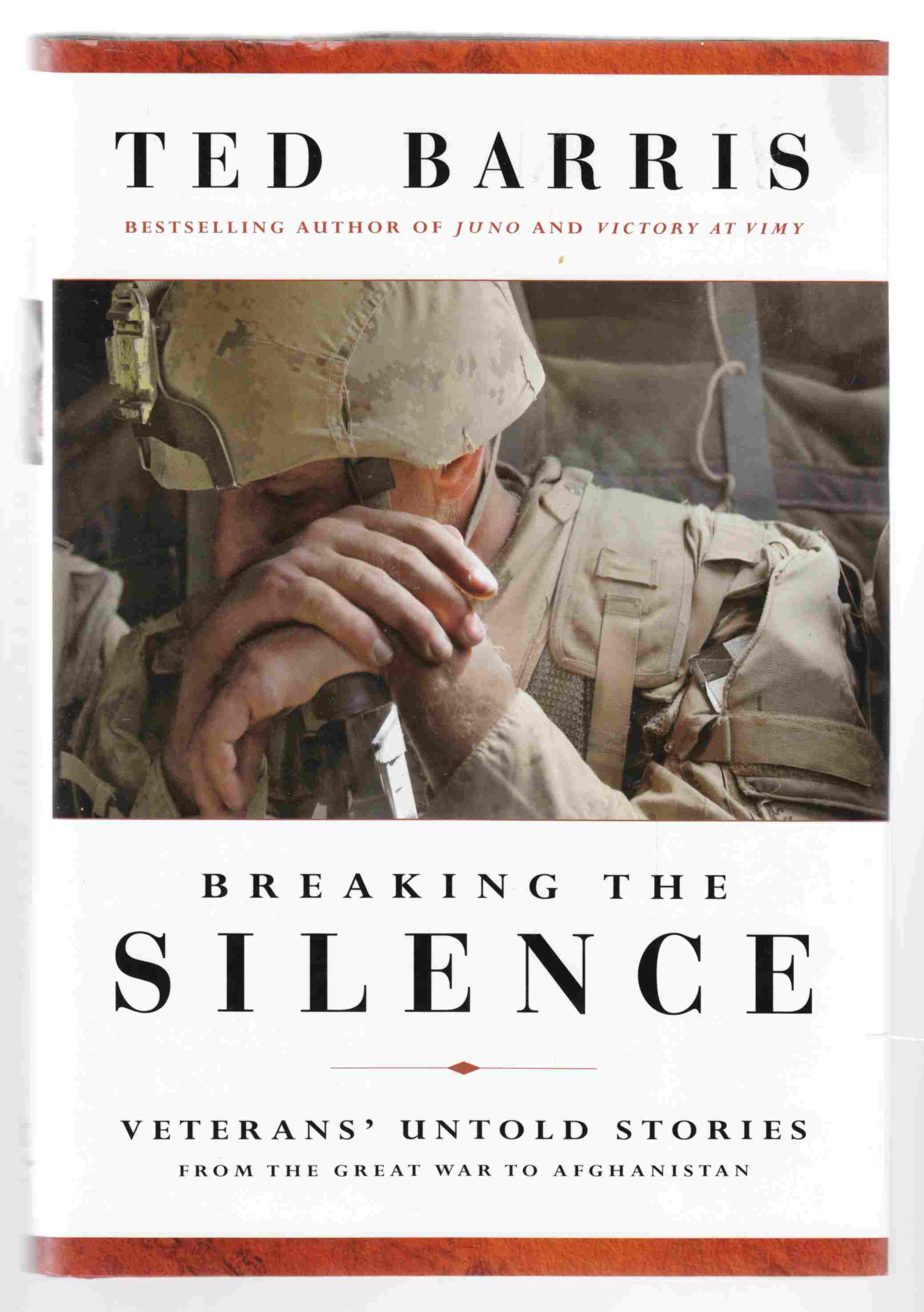 Image for Breaking the Silence Veteran's Untold Stories from the Great War to Afghanistan