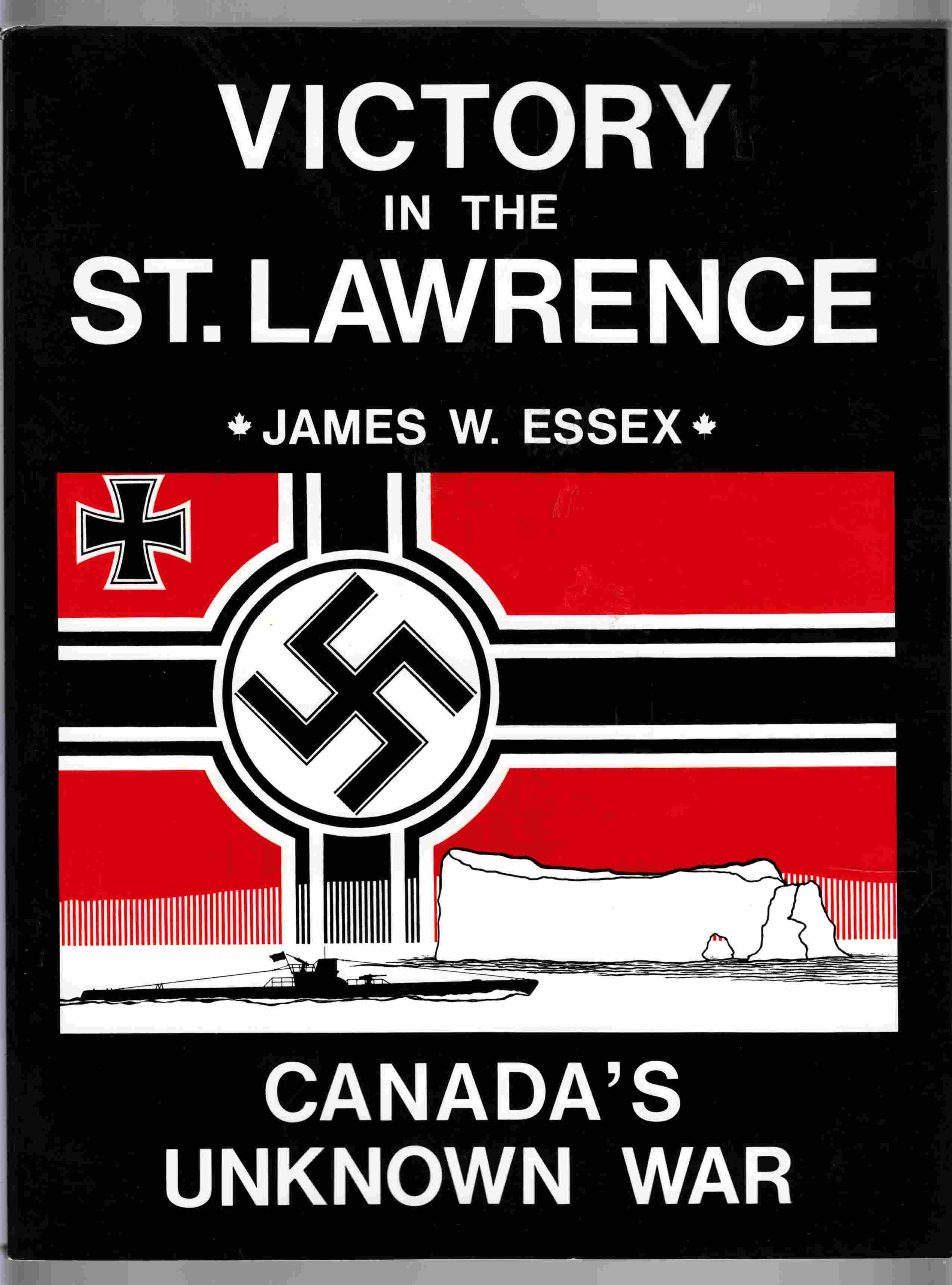 Image for Victory in the St. Lawrence Canada's Unknown War