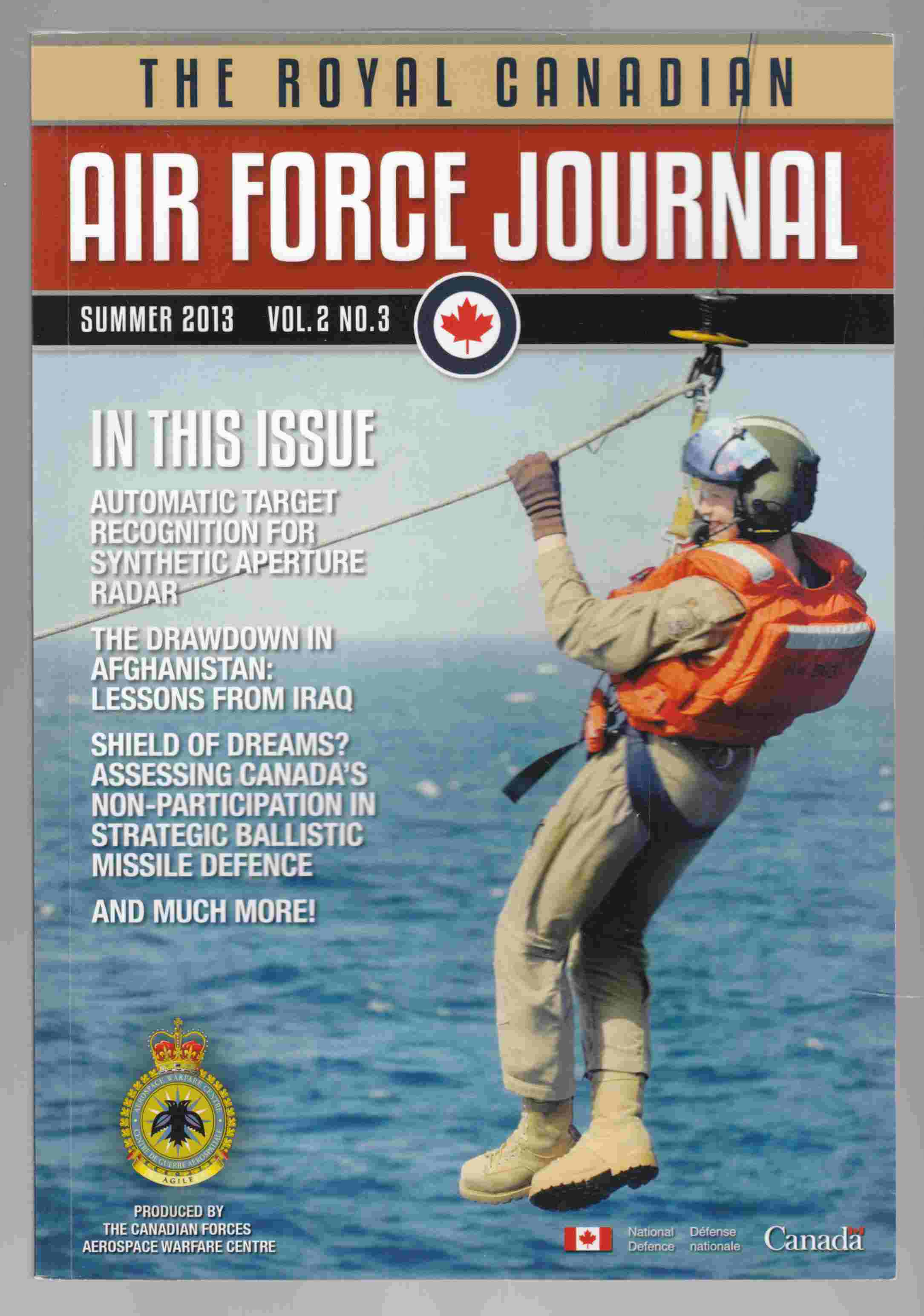 Image for The Royal Canadian Air Force Journal Summer 2013 Vol 2. No. 3 / La Revue De L'Aviation Royale Canadienne Ete 2013 Vol 2. No. 3