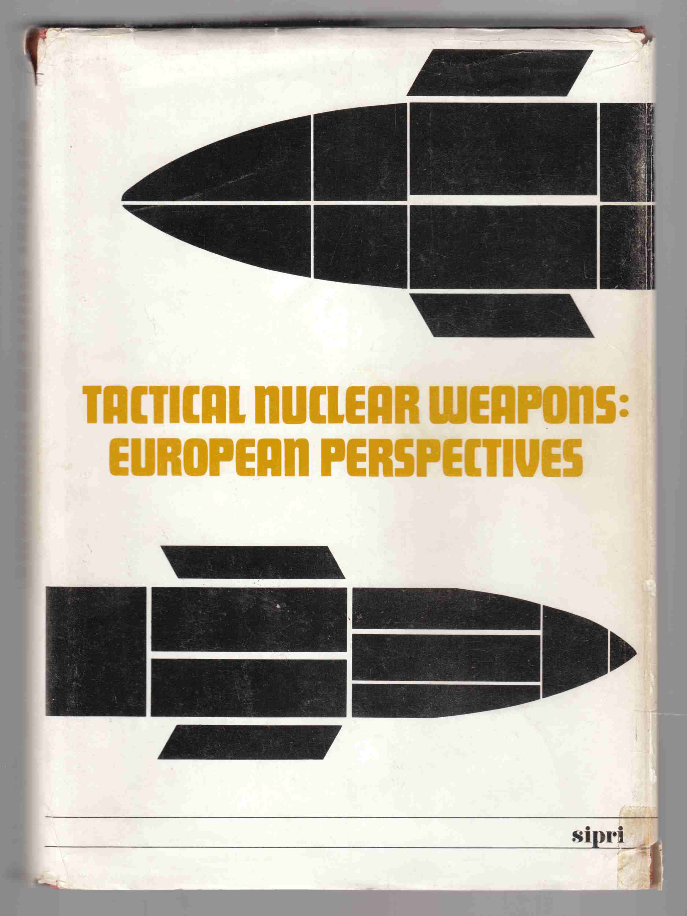 Image for Tactical Nuclear Weapons: European Perspectives