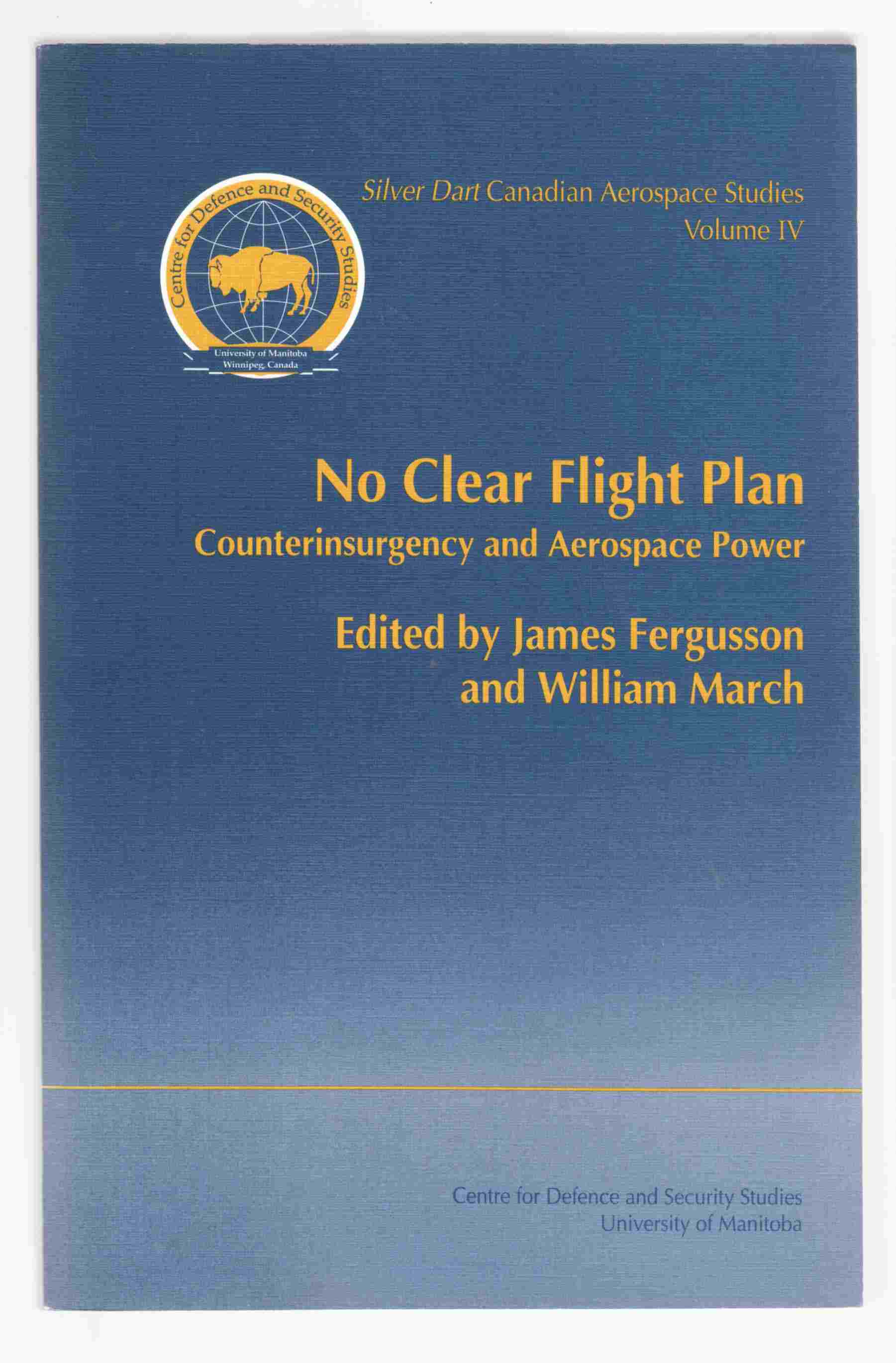 Image for No Clear Flight Plan Counterinsurgency and Aerospace Power