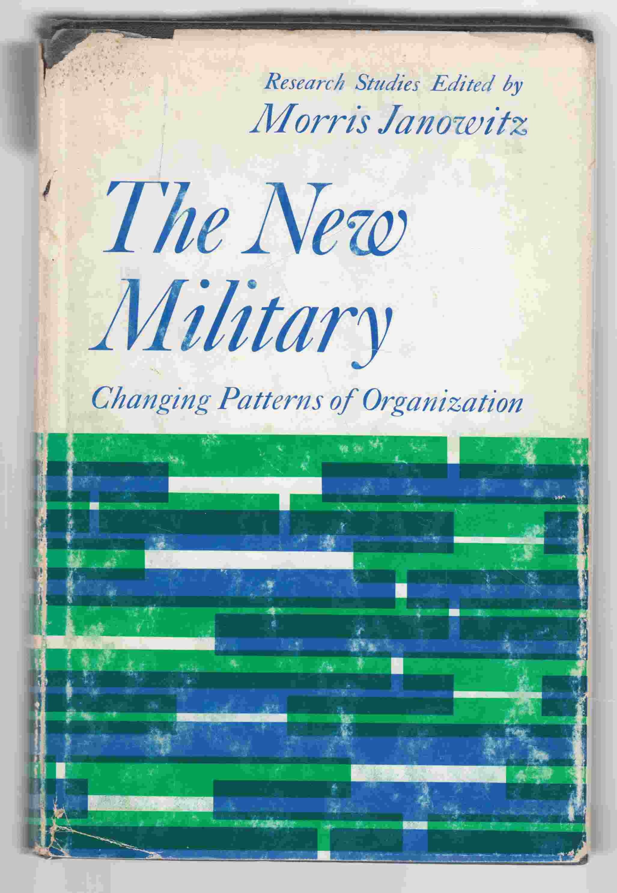 Image for The New Military Changing Patterns of Organization