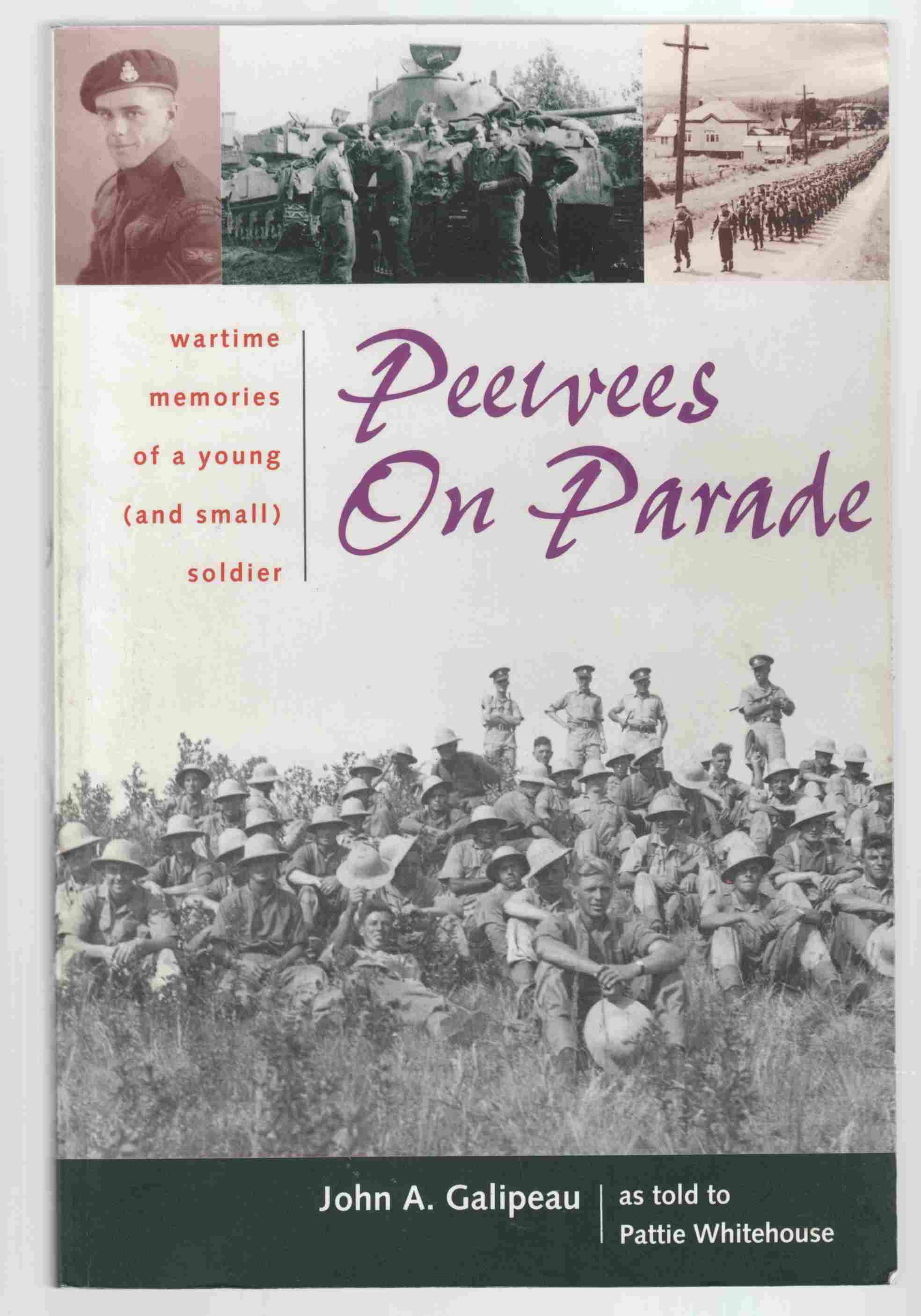 Image for Peewees on Parade Wartime Memories of a Young (And Small) Soldier