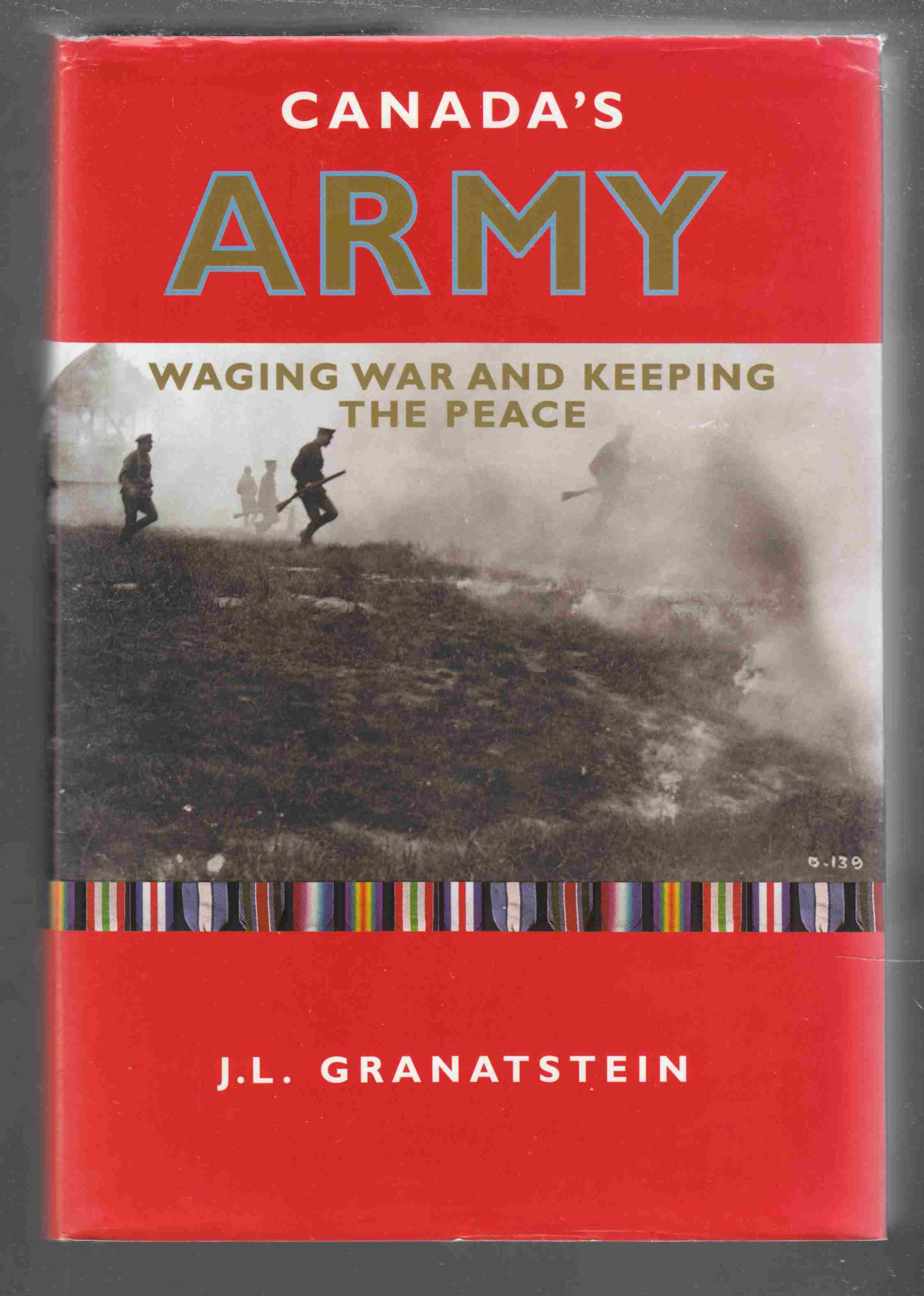 Image for Canada's Army:  Waging War and Keeping the Peace