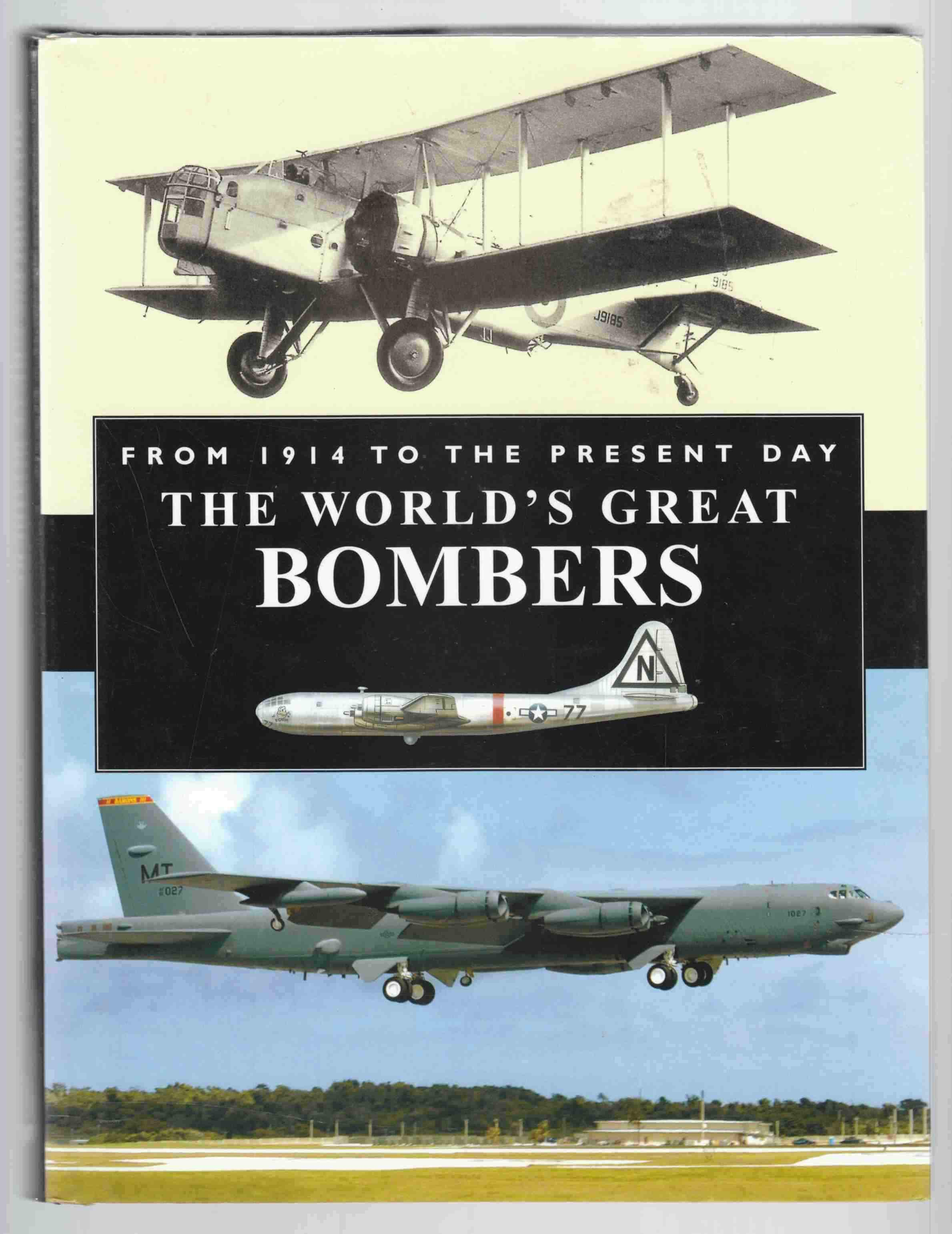 Image for The World's Great Bombers From 1914 to the Present Day