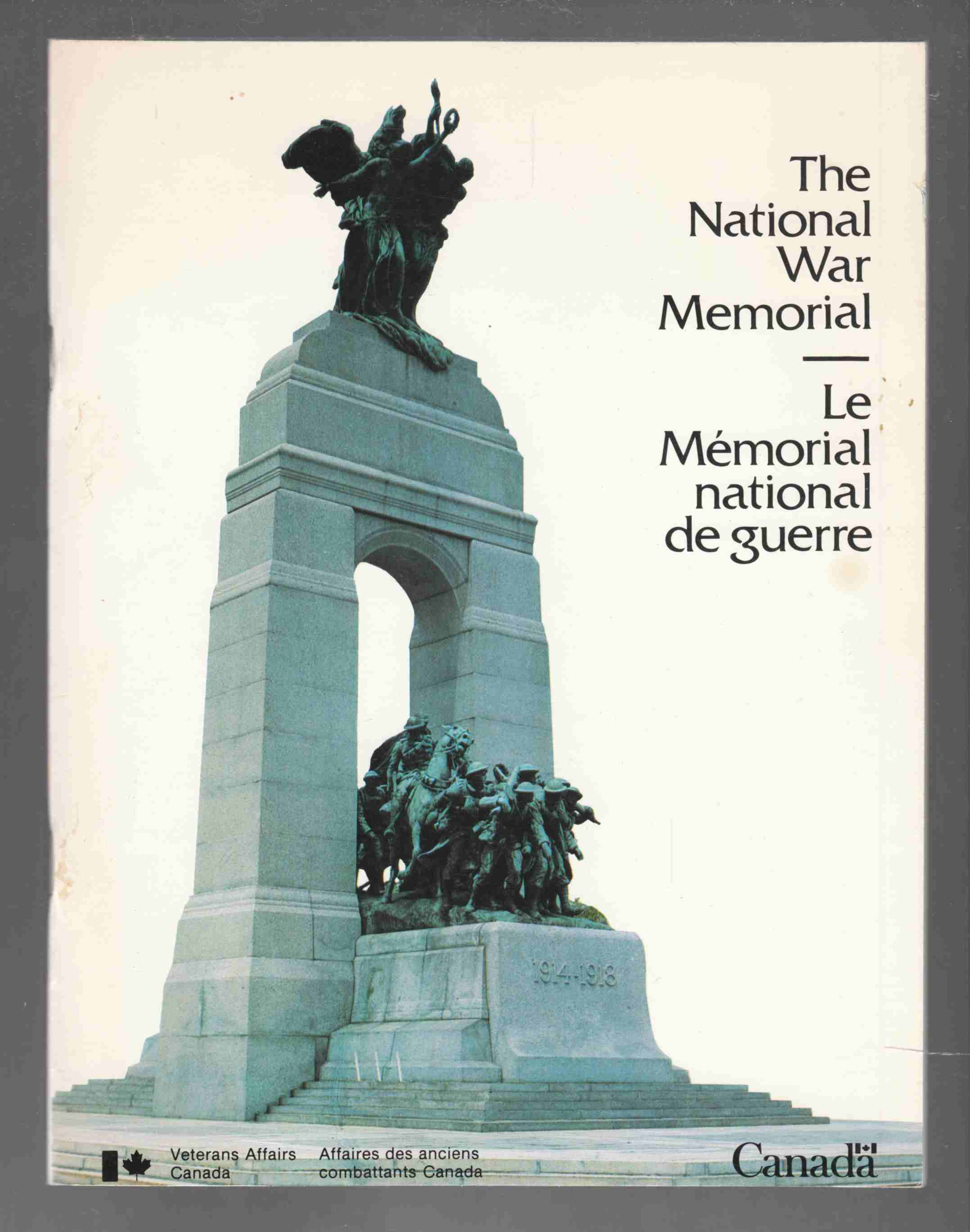Image for The National War Memorial Le Memorial National De Guerre