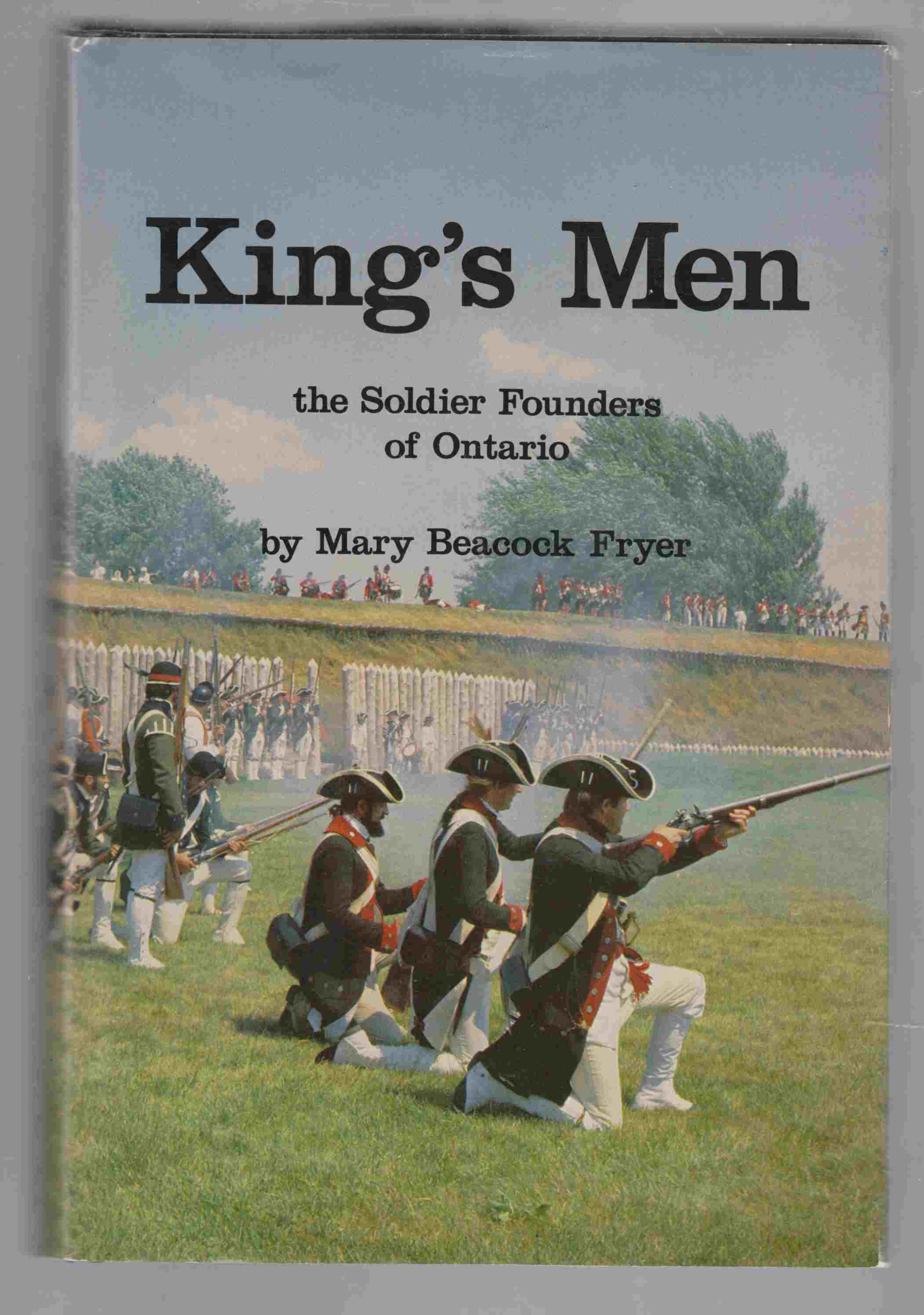 Image for King's Men The Soldier Founders of Ontario