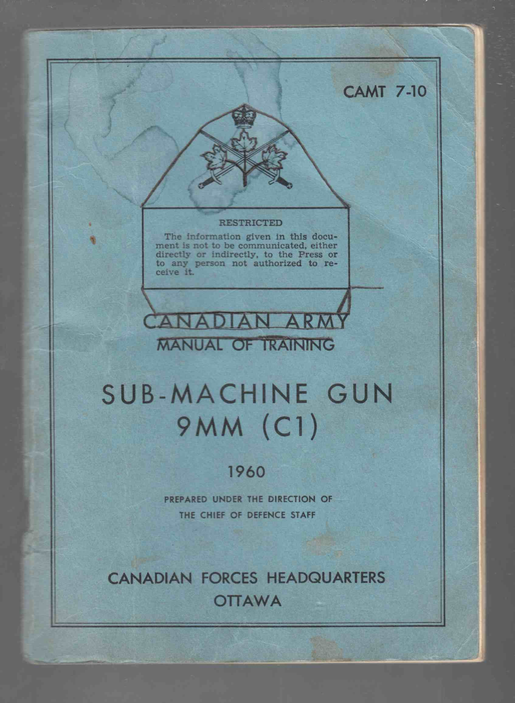 Image for Canadian Army Manual of Training Sub-Machine Gun 9mm (C1) 1960 CAMT 7-10