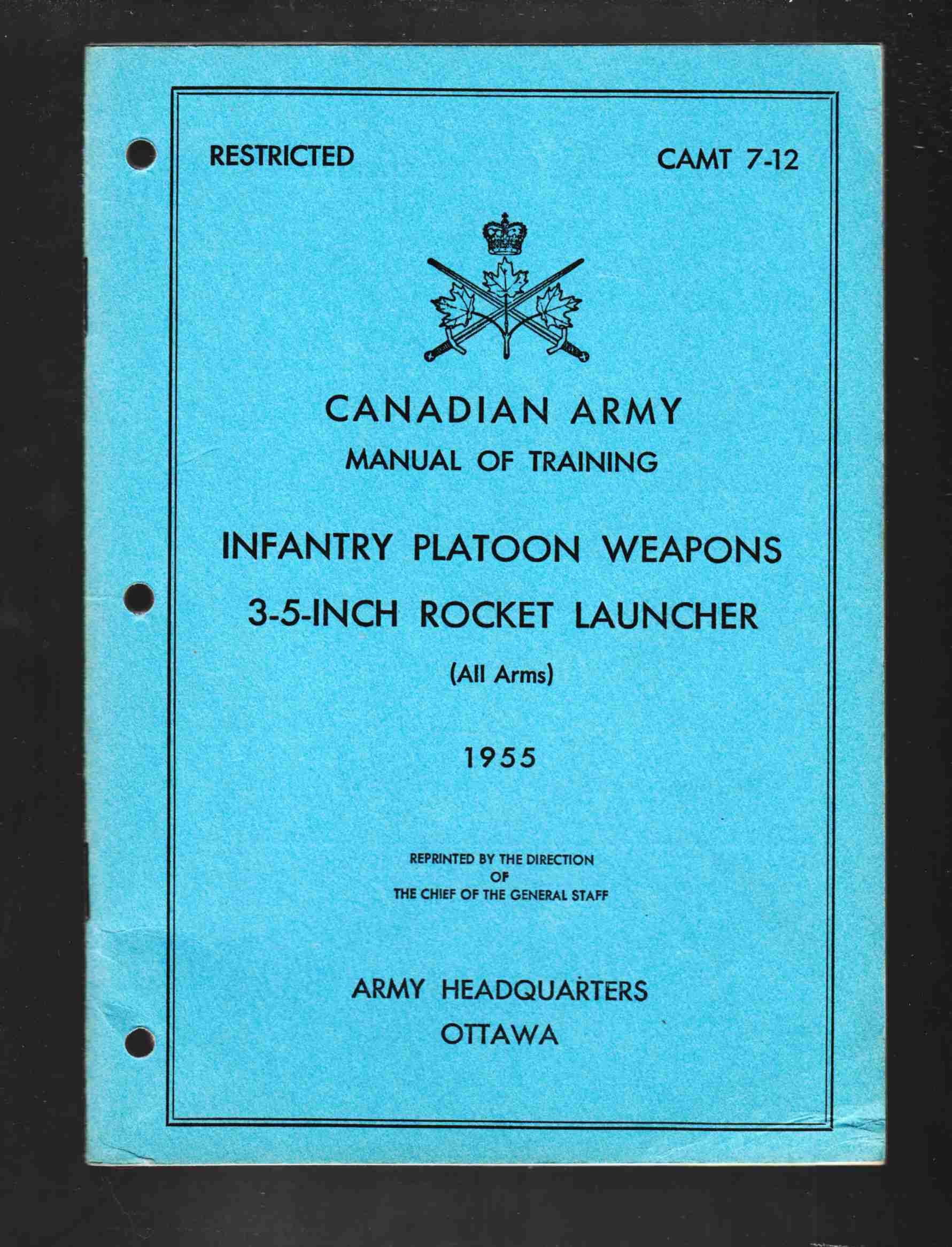 Image for Canadian Army Manual of Training Infantry Platoon Weapons 3.5-Inch Rocket Launcher (All Arms) 1955 CAMT 7-12
