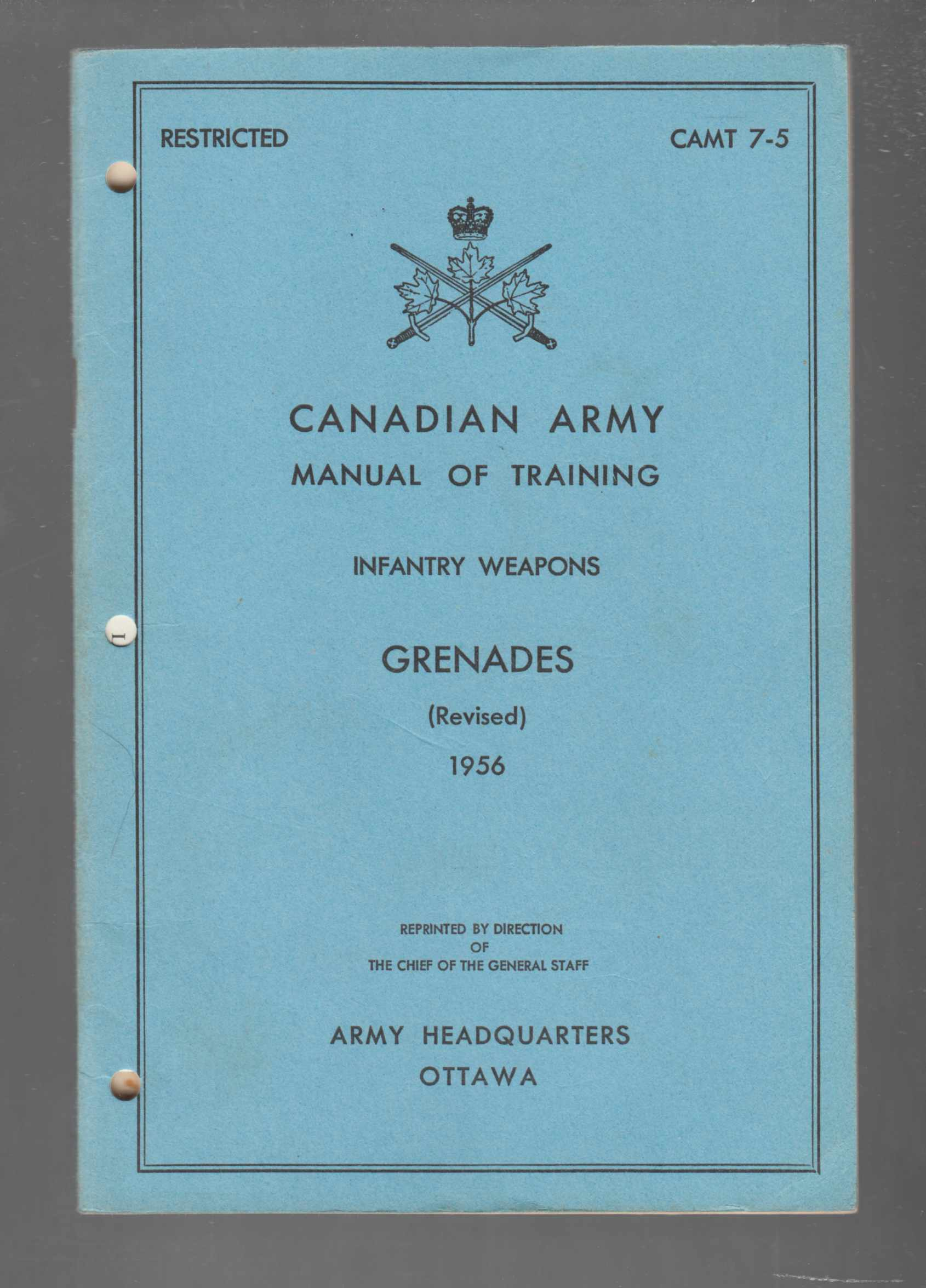 Image for Canadian Army Manual of Training Infantry Weapons Grenades (Revised) 1956 CAMT 7-5