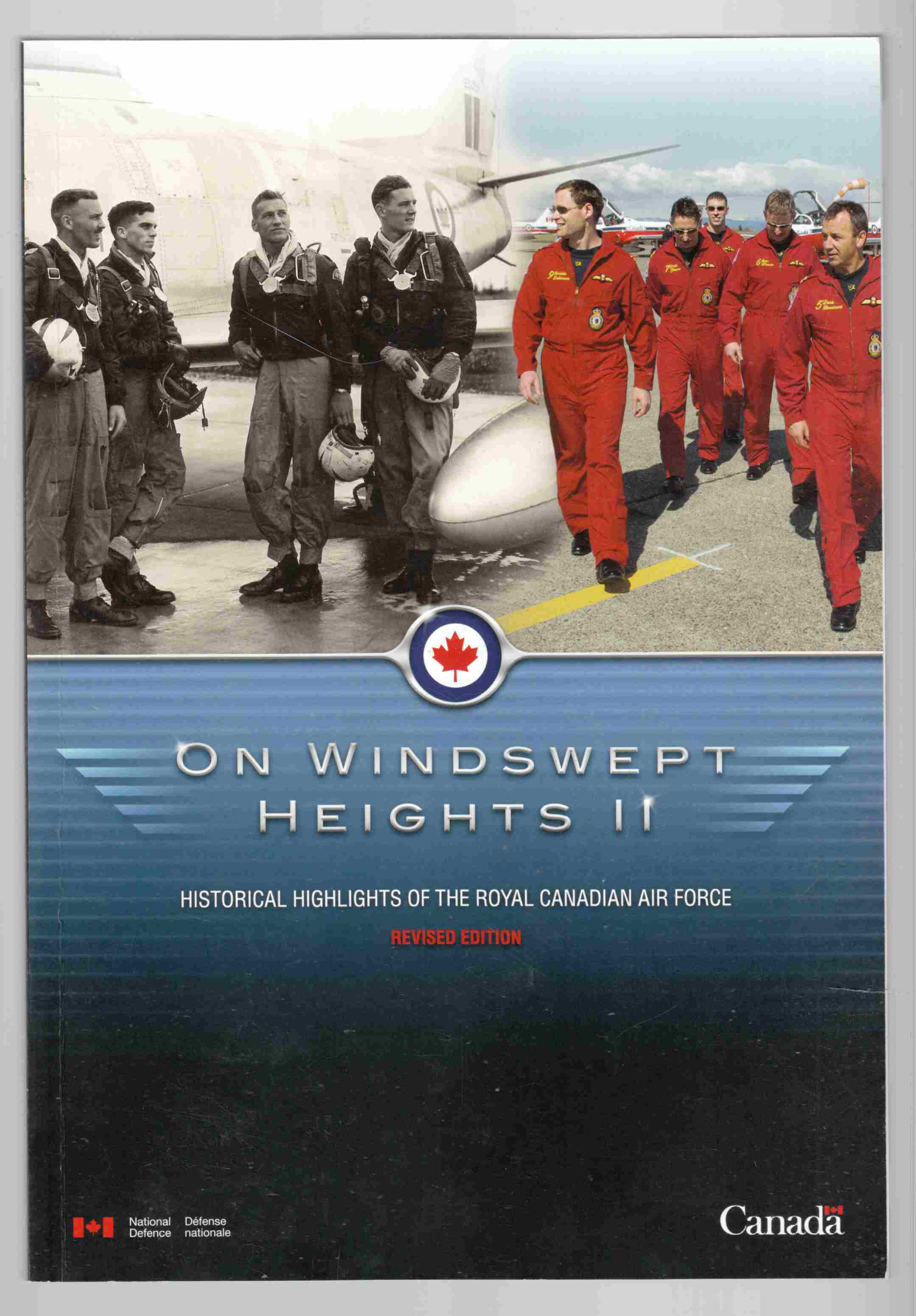 Image for On Windswept Heights II / Sur Des Sommets Balayes Par Les Vents II Historical Highlights of the Royal Canadian Air Force / Faits Saillaints Historiques De L'Aviation Royale Canadienne