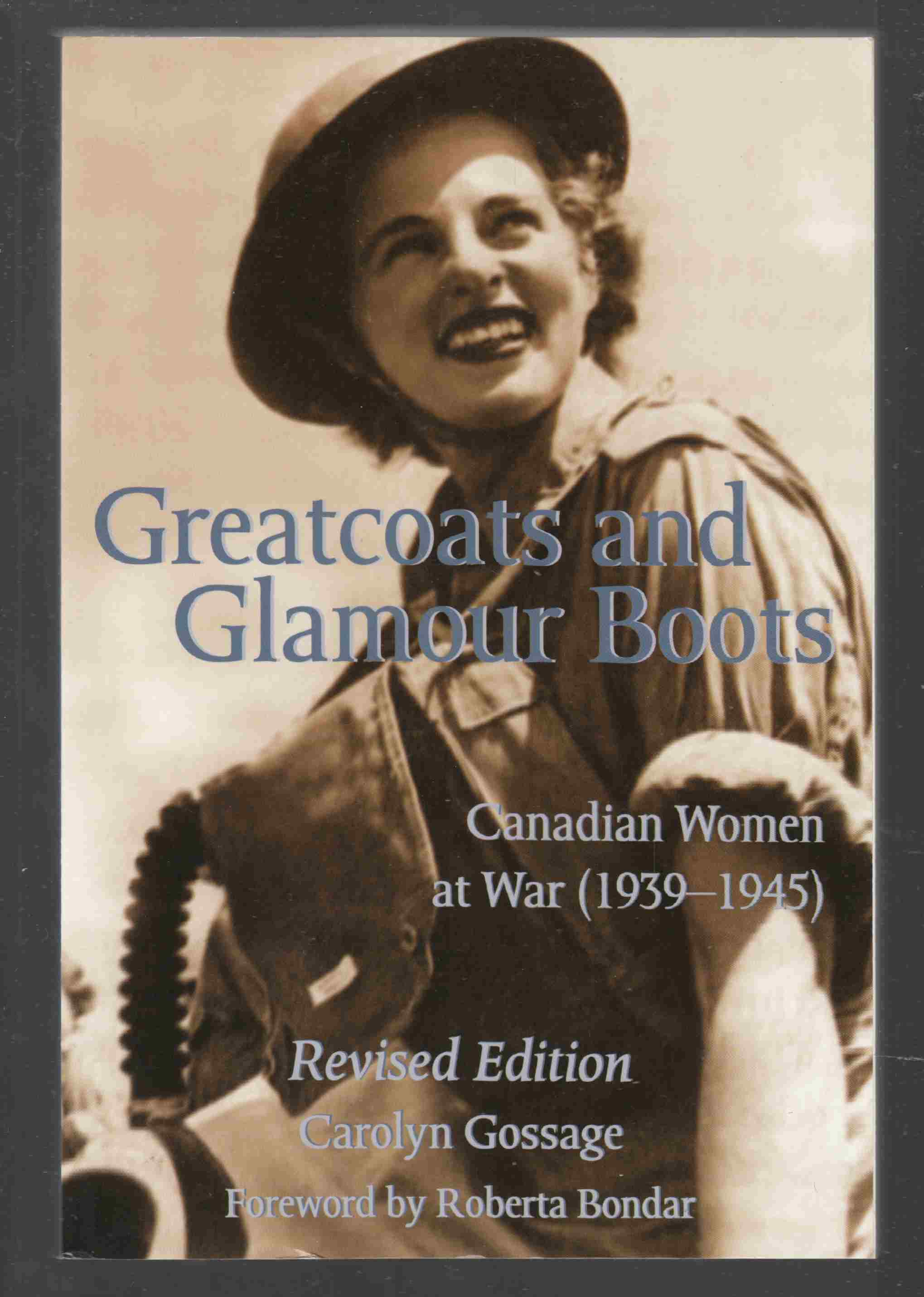 Image for Greatcoats and Glamour Boots Canadian Women At War (1939-1945)