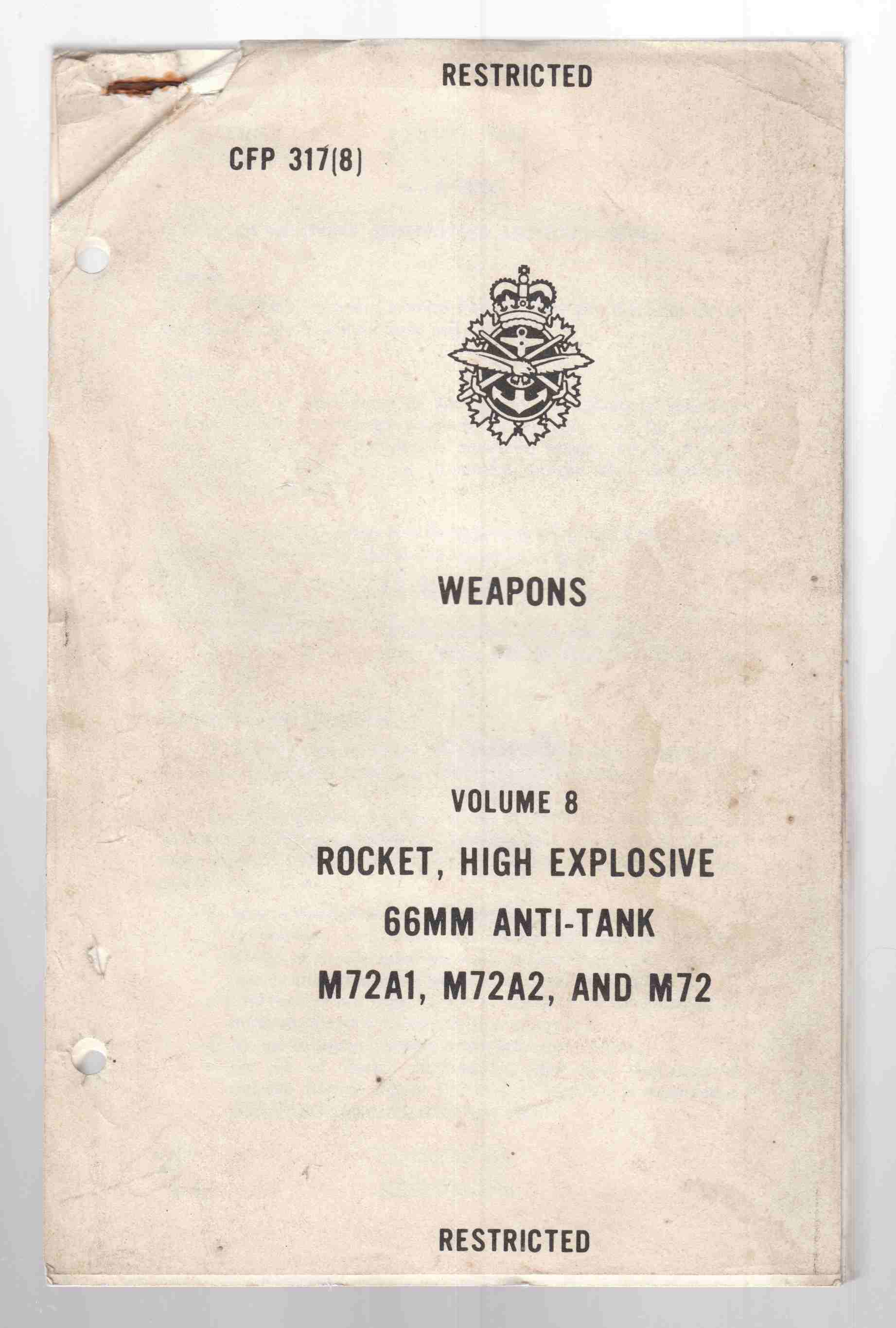 Image for Weapons Volume 8 Rocket, High Explosive 66mm Anti-Tank M72A1, M72A2, and M72 CFP317 (8)  Armes Volume 8 Roquette Antichar De 66mm a Explosif Brisant Modeles M72A1, M72A2, et M72 PFC 317(8)