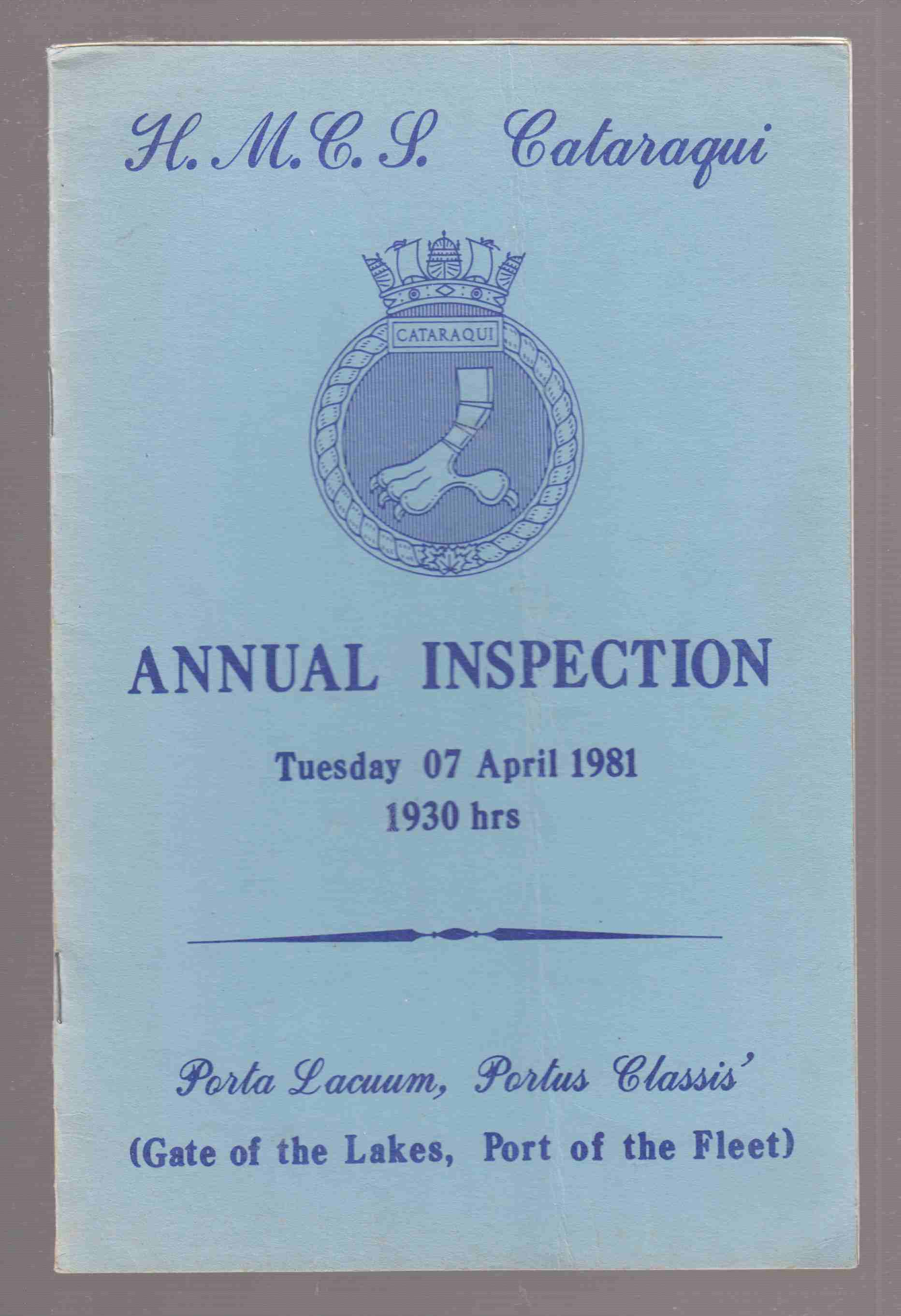 Image for H. M. C. S. Cataraqui Annual Inspection Tuesday 07 April 1981