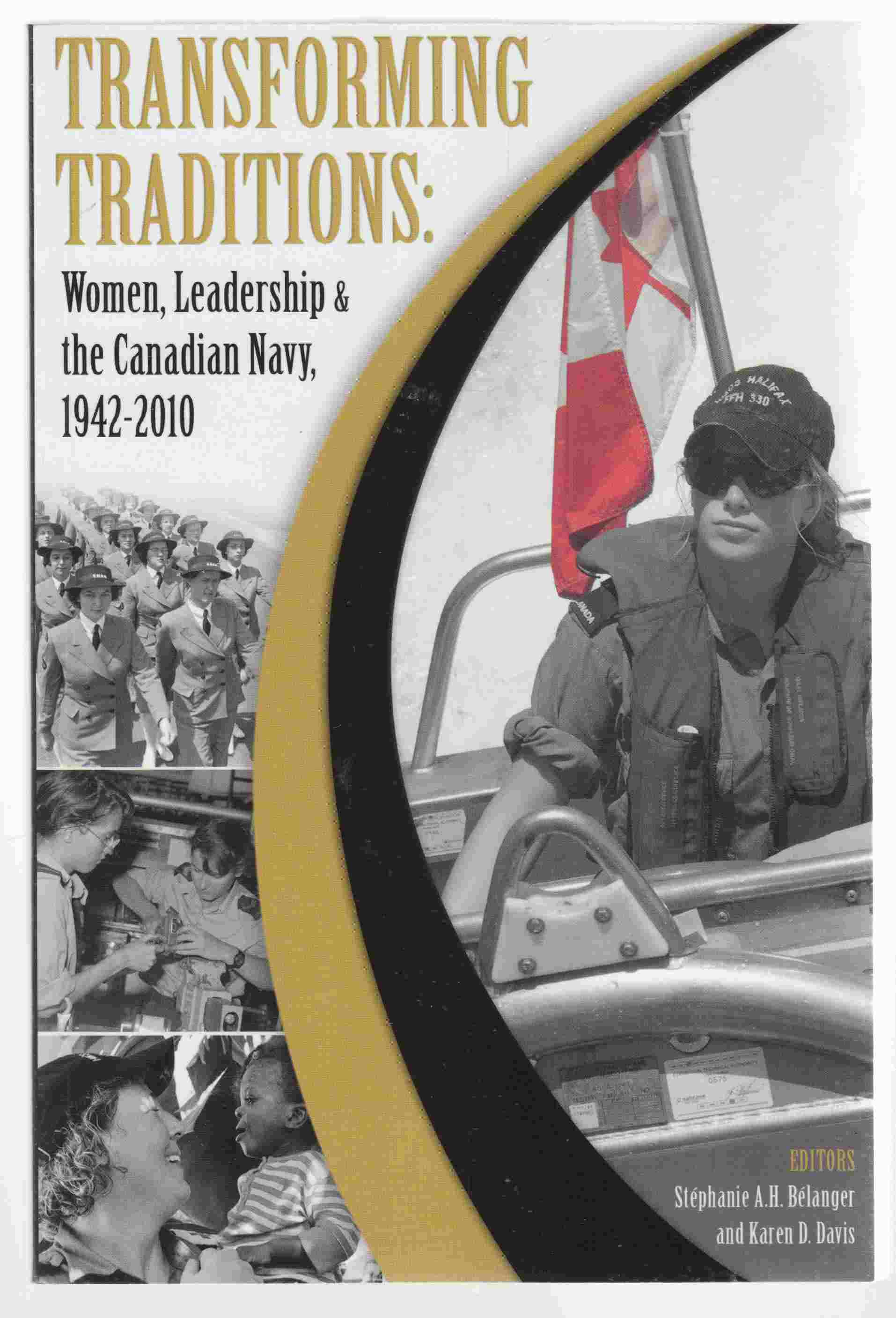 Image for Transforming Traditions: Women, Leadership and the Canadian Navy, 1942-2010