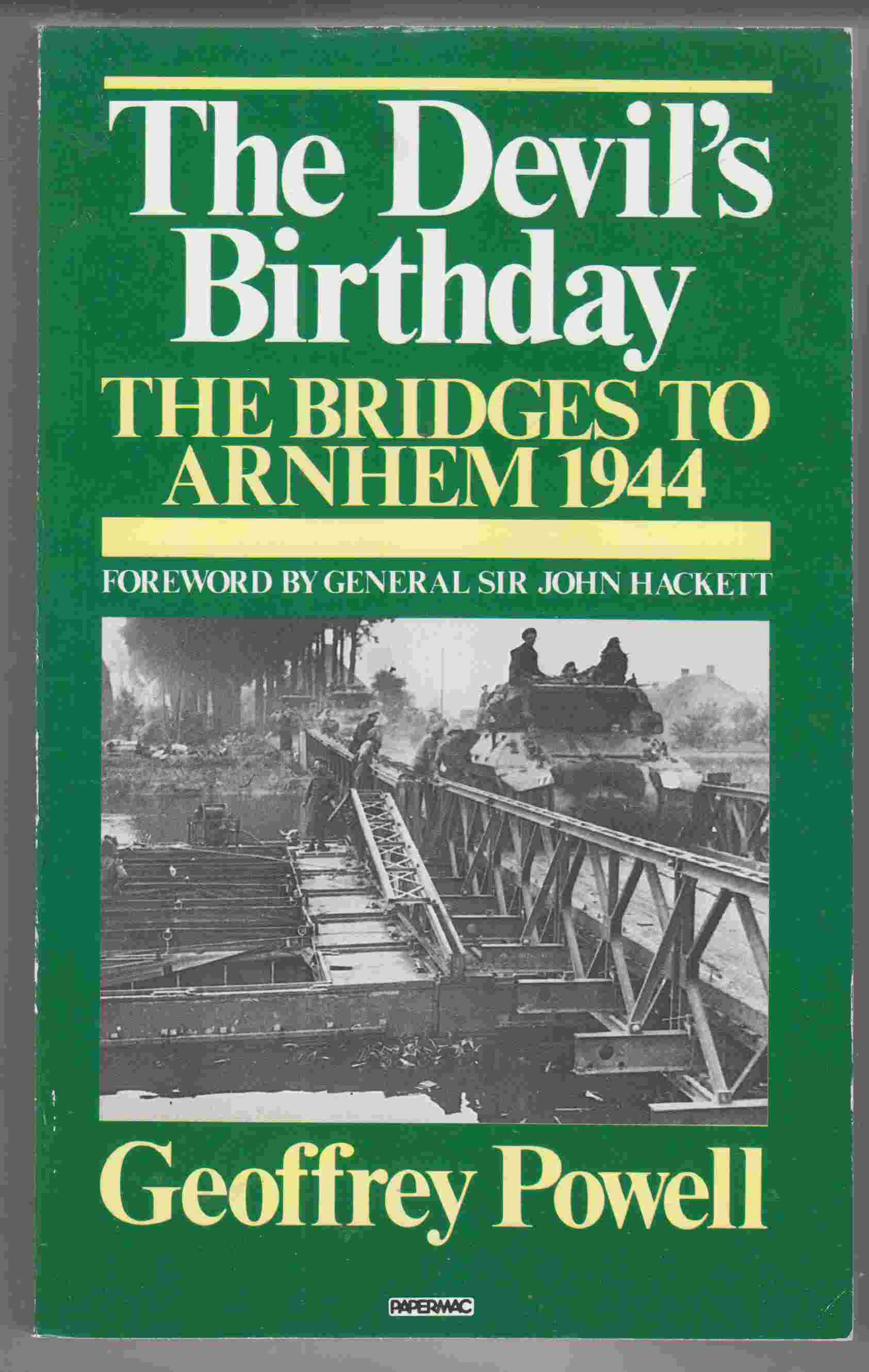Image for The Devil's Birthday The Bridges to Arnhem, 1944