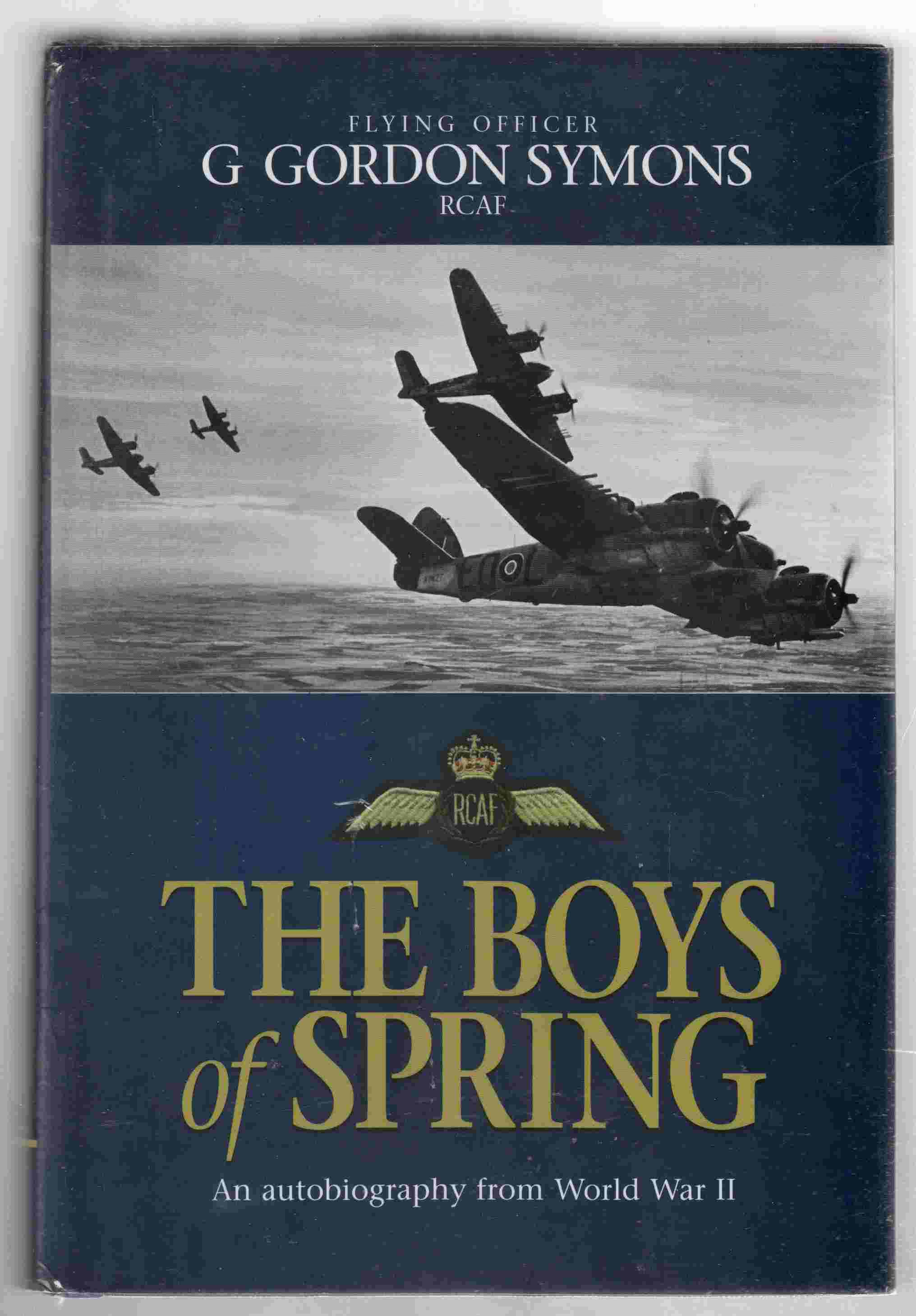 Image for The Boys of Spring, an Autobiography from World War II