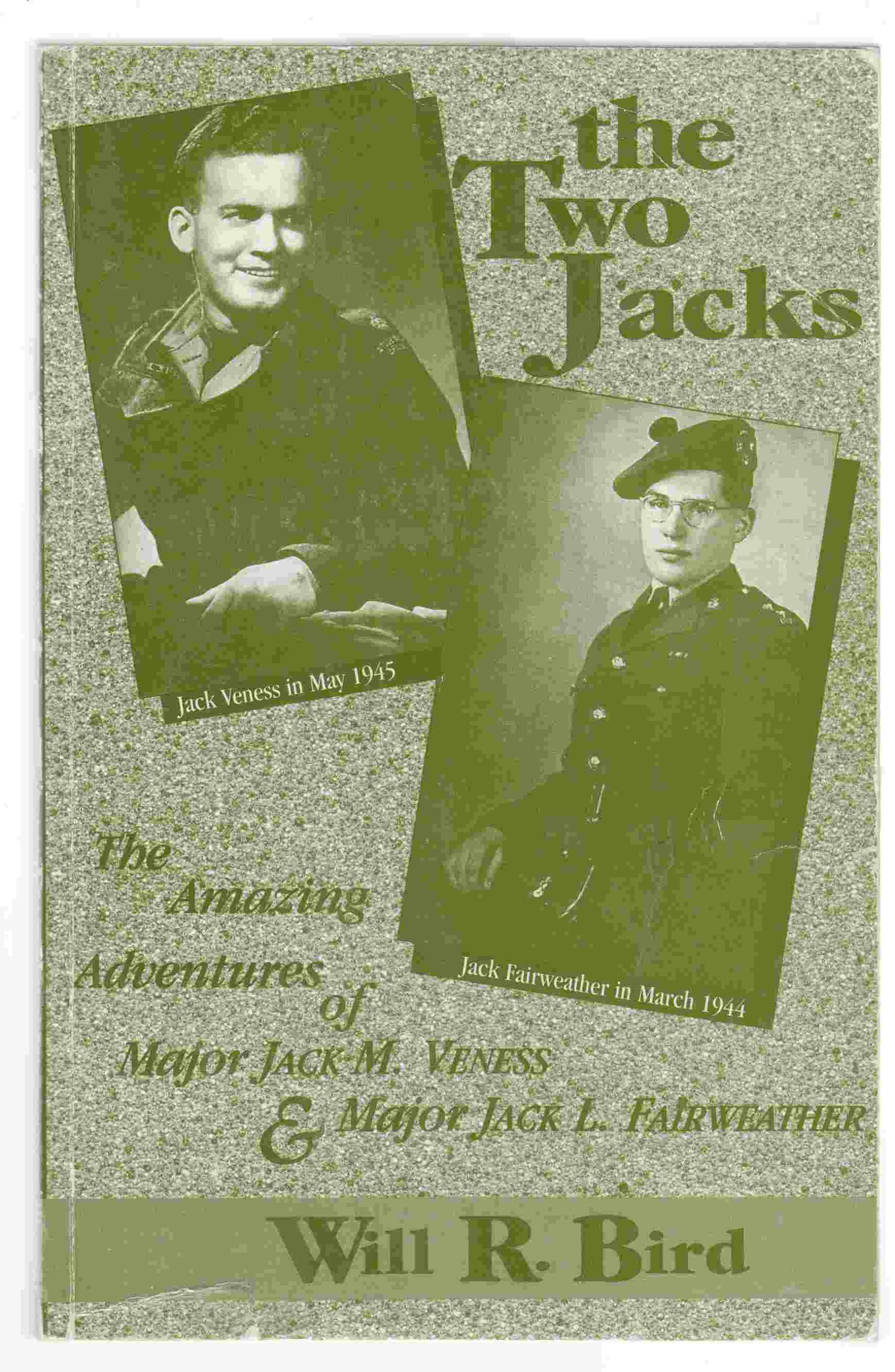 Image for The Two Jacks The Amazing Adventures of Major Jack M. Veness and Major Jack L. Fairweather
