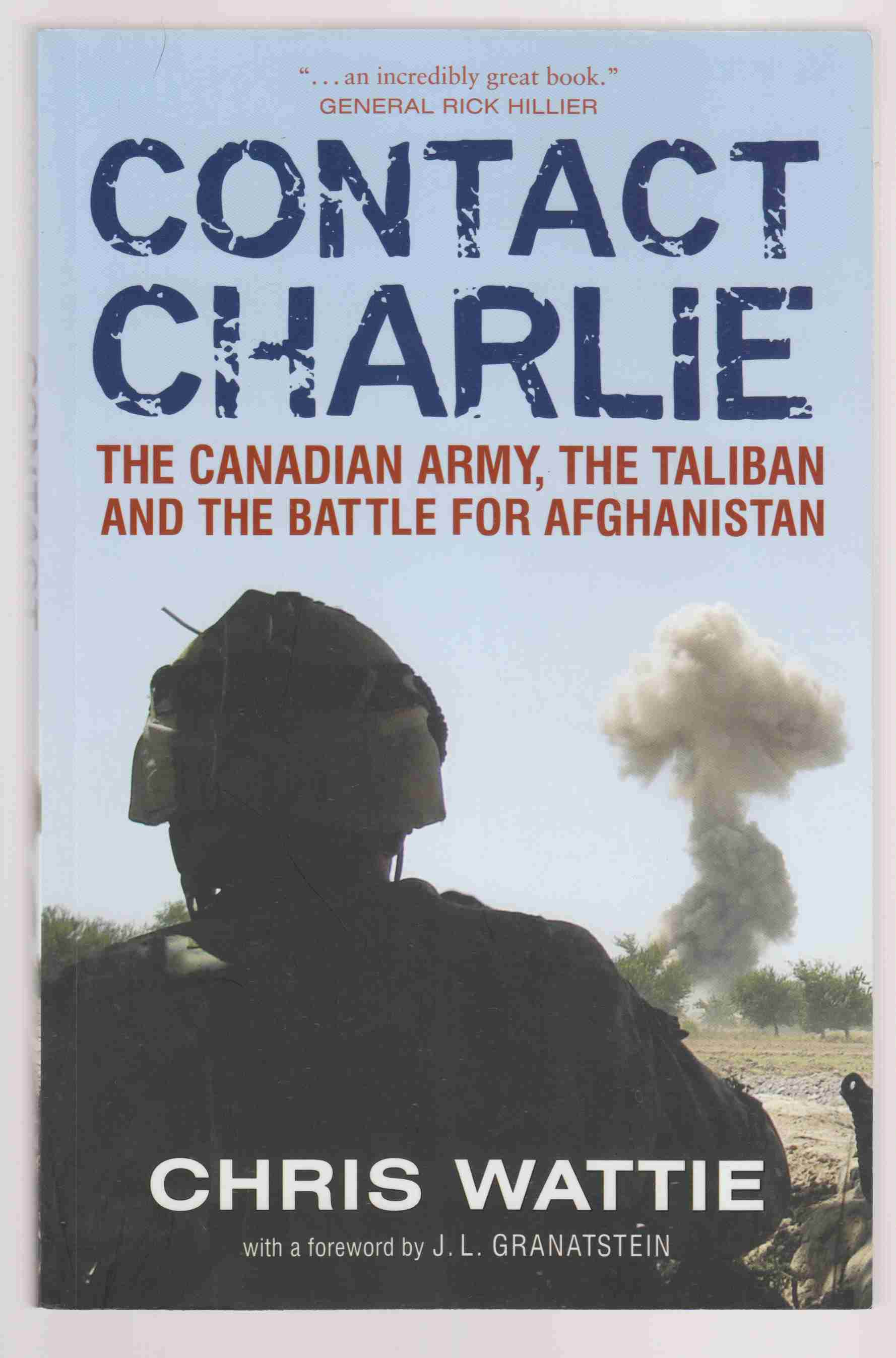 Image for Contact Charlie The Canadian Army, the Taliban and the Battle for Afghanistan