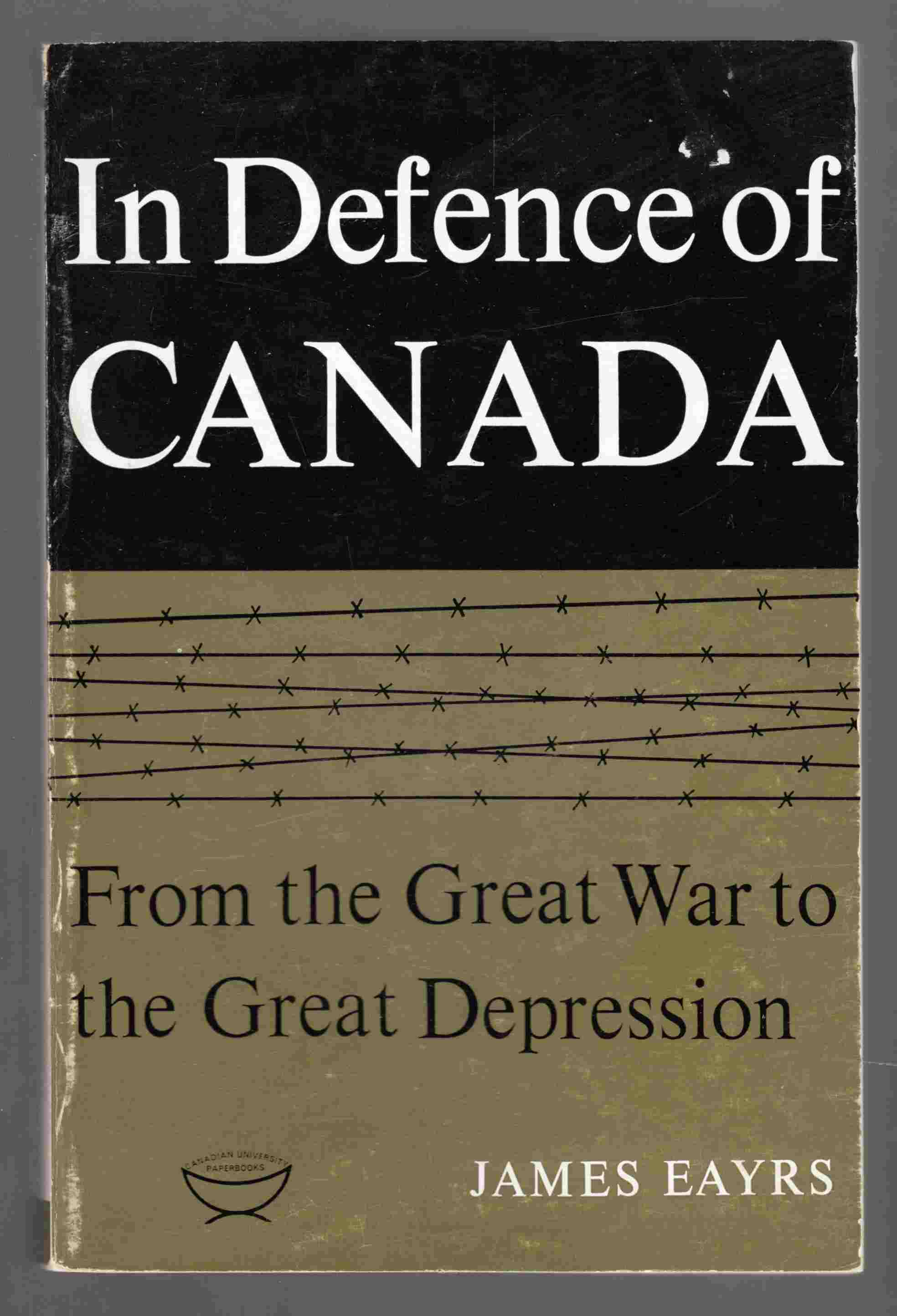 Image for In Defence of Canada: From the Great War to the Great Depression
