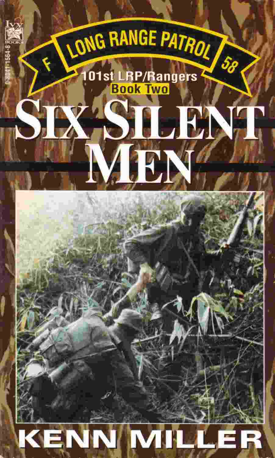 Image for Six Silent Men:  101st LRP/Rangers Book Two
