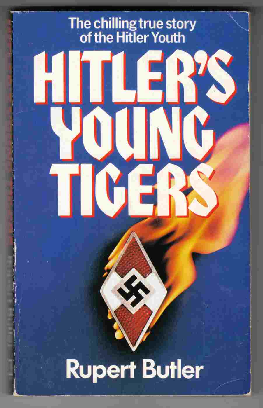 Image for Hitler's Young Tigers The Chilling True Story of the Hitler Youth