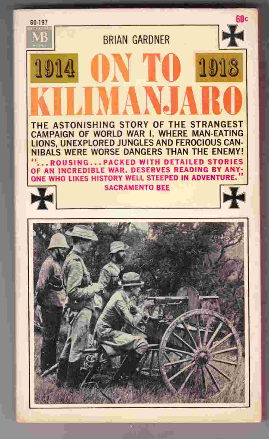Image for On to Kilimanjaro The Bizarre Story of the First World War in East Africa