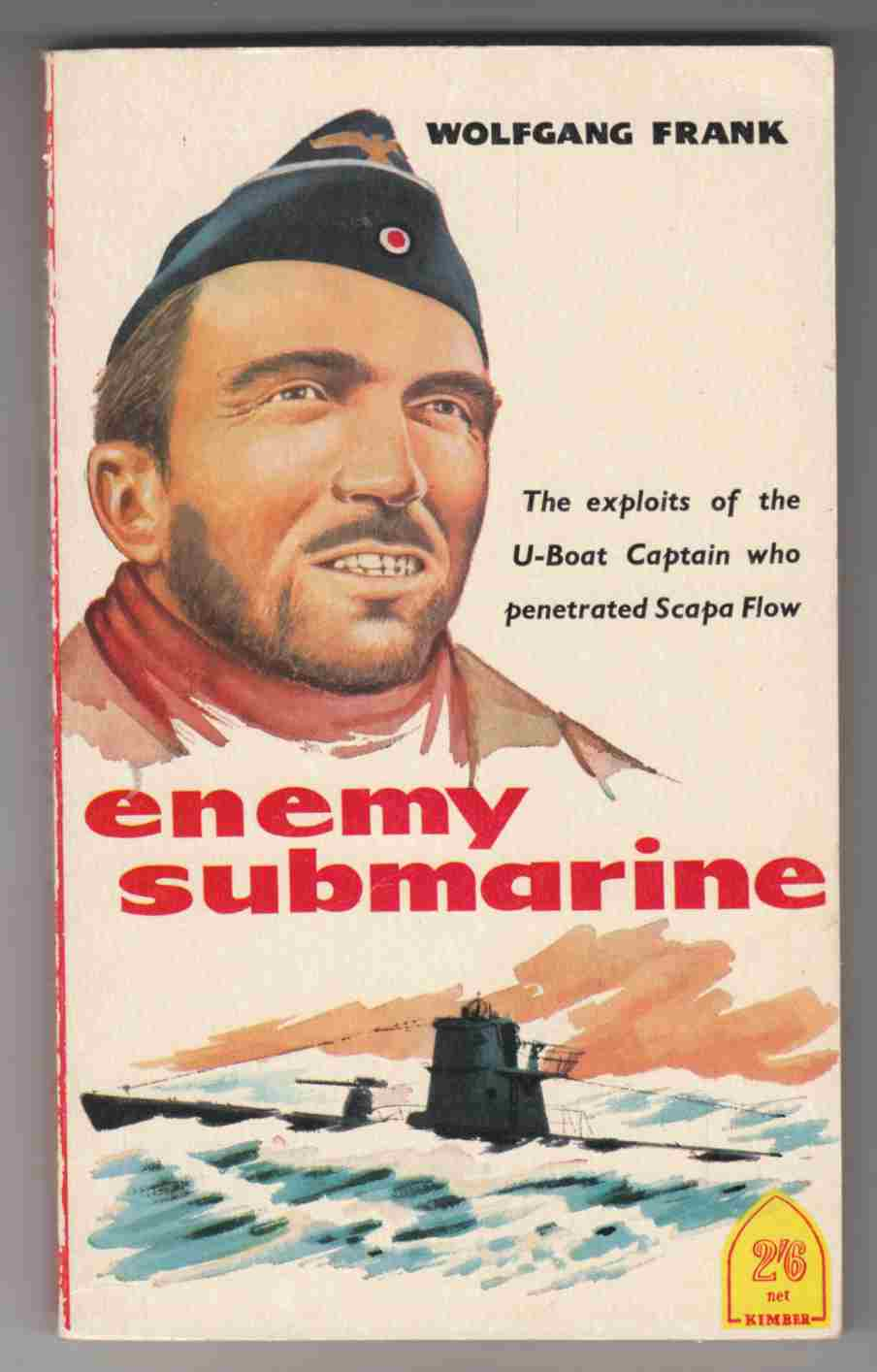 Image for Enemy Submarine The Story of Gunther Prien Captain of U47