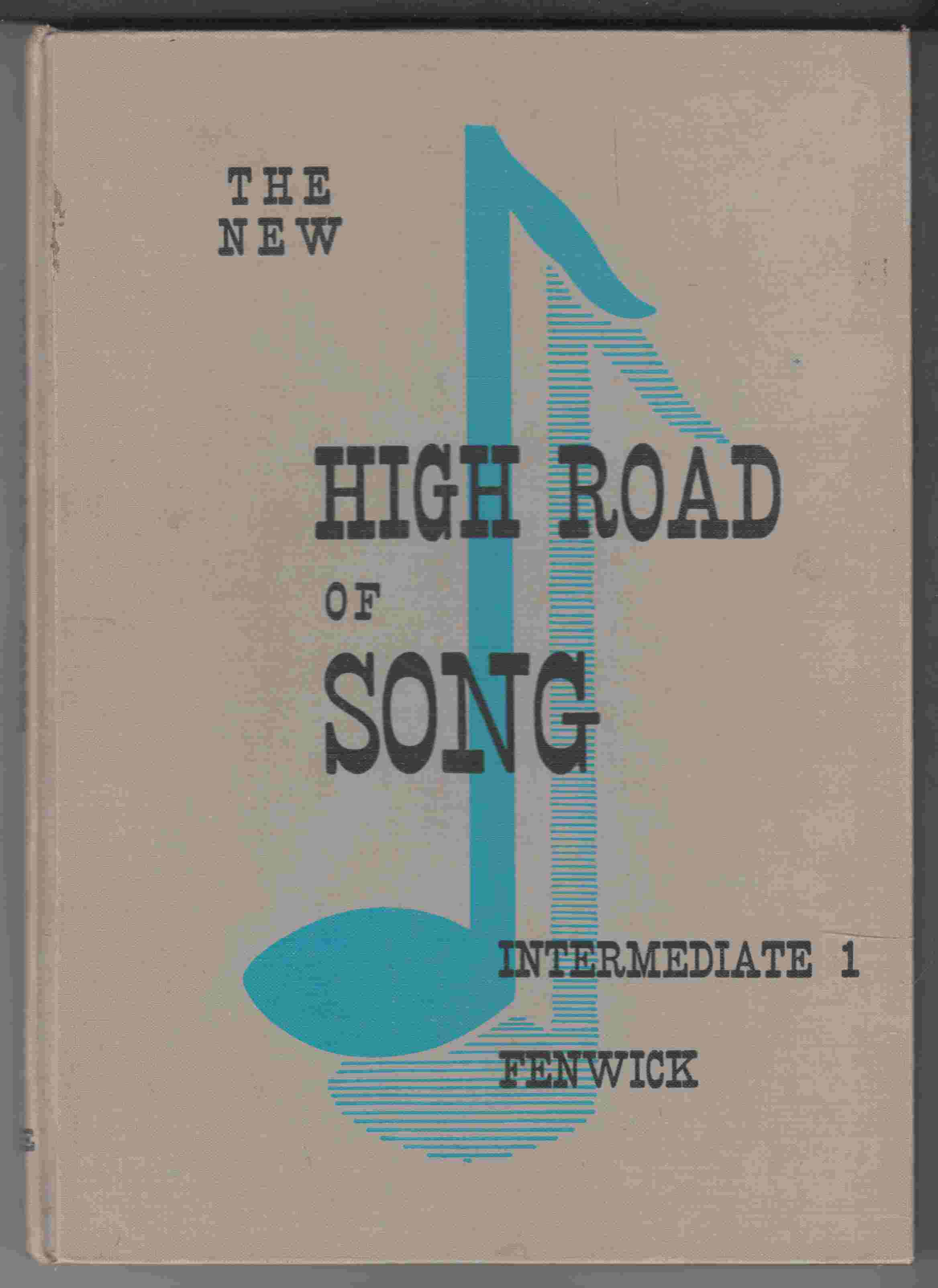 Image for The New Highroad of Song: Intermediate 1