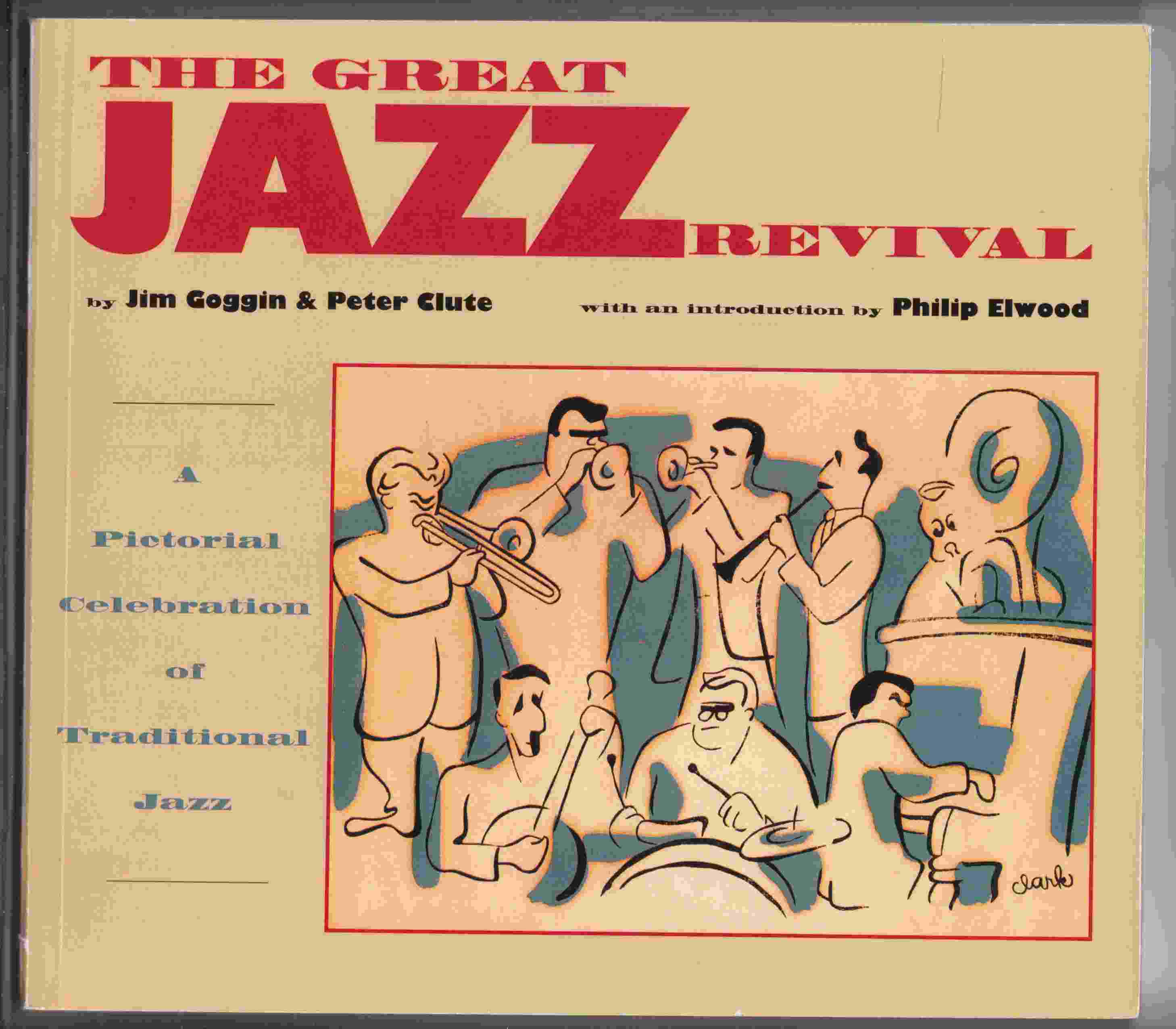 Image for The Great Jazz Revival A Pictorial Celebration of Traditional Jazz