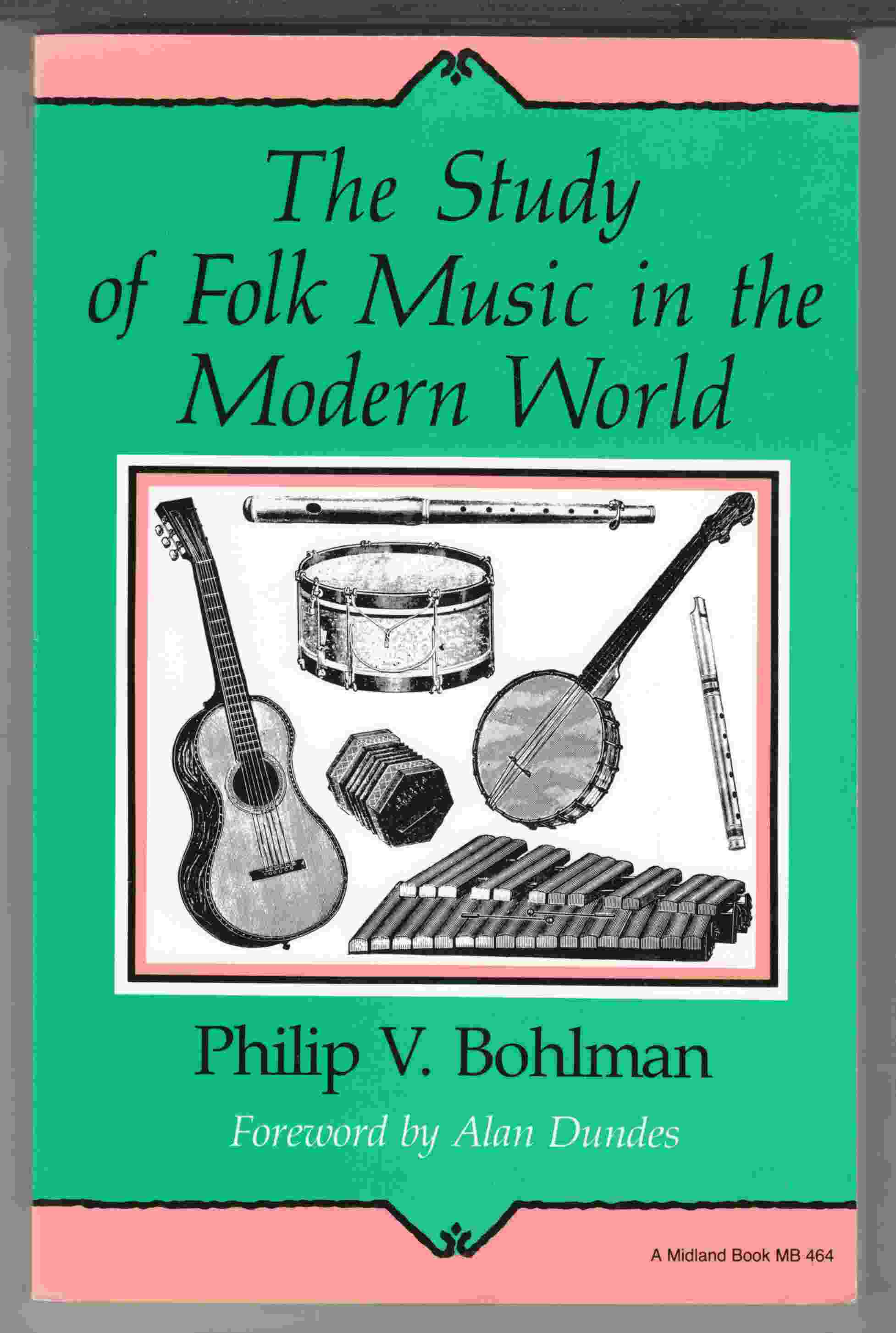 Image for The Study of Folk Music in the Modern World