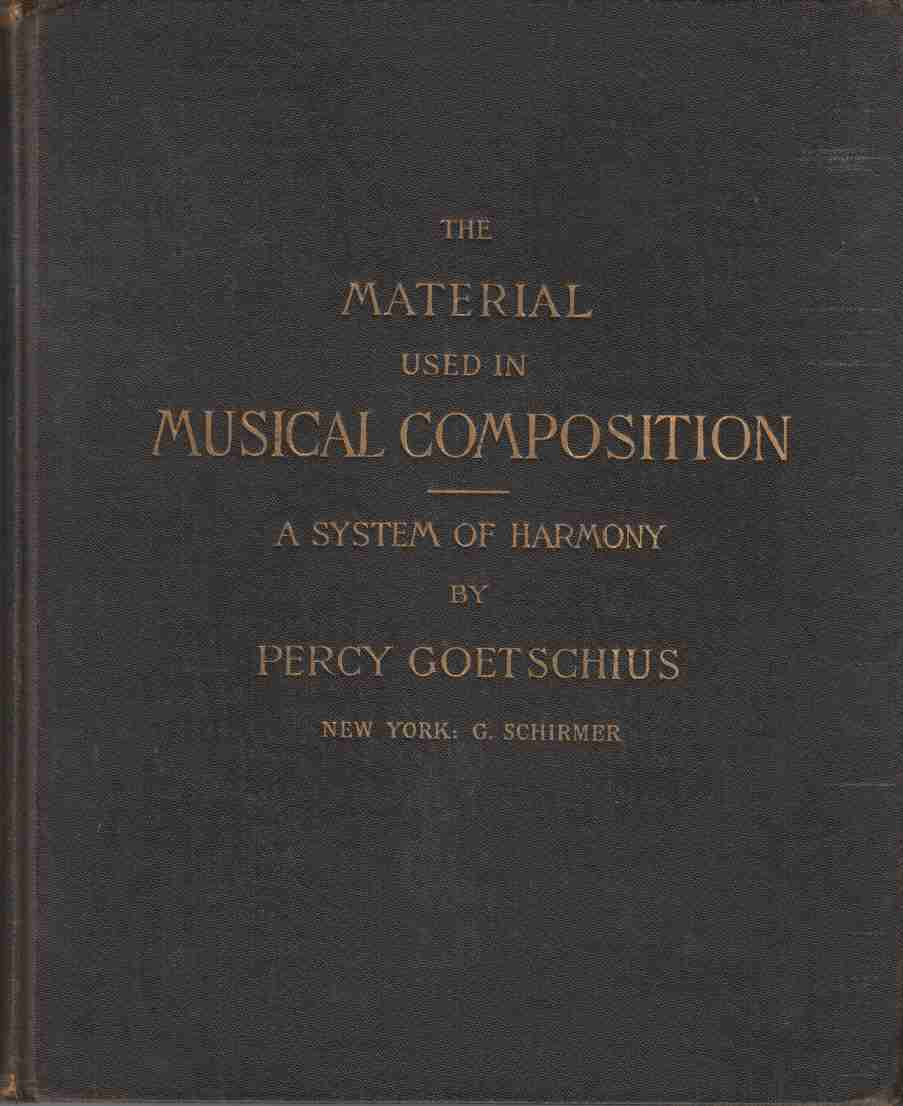Image for The Material Used in Musical Composition:  A System of Harmony