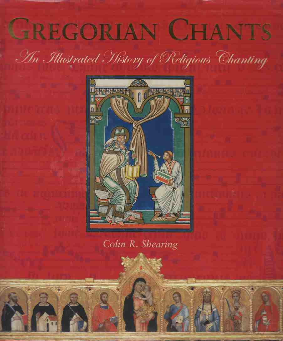 Image for Gregorian Chants:  An Illustrated History of Religious Chanting