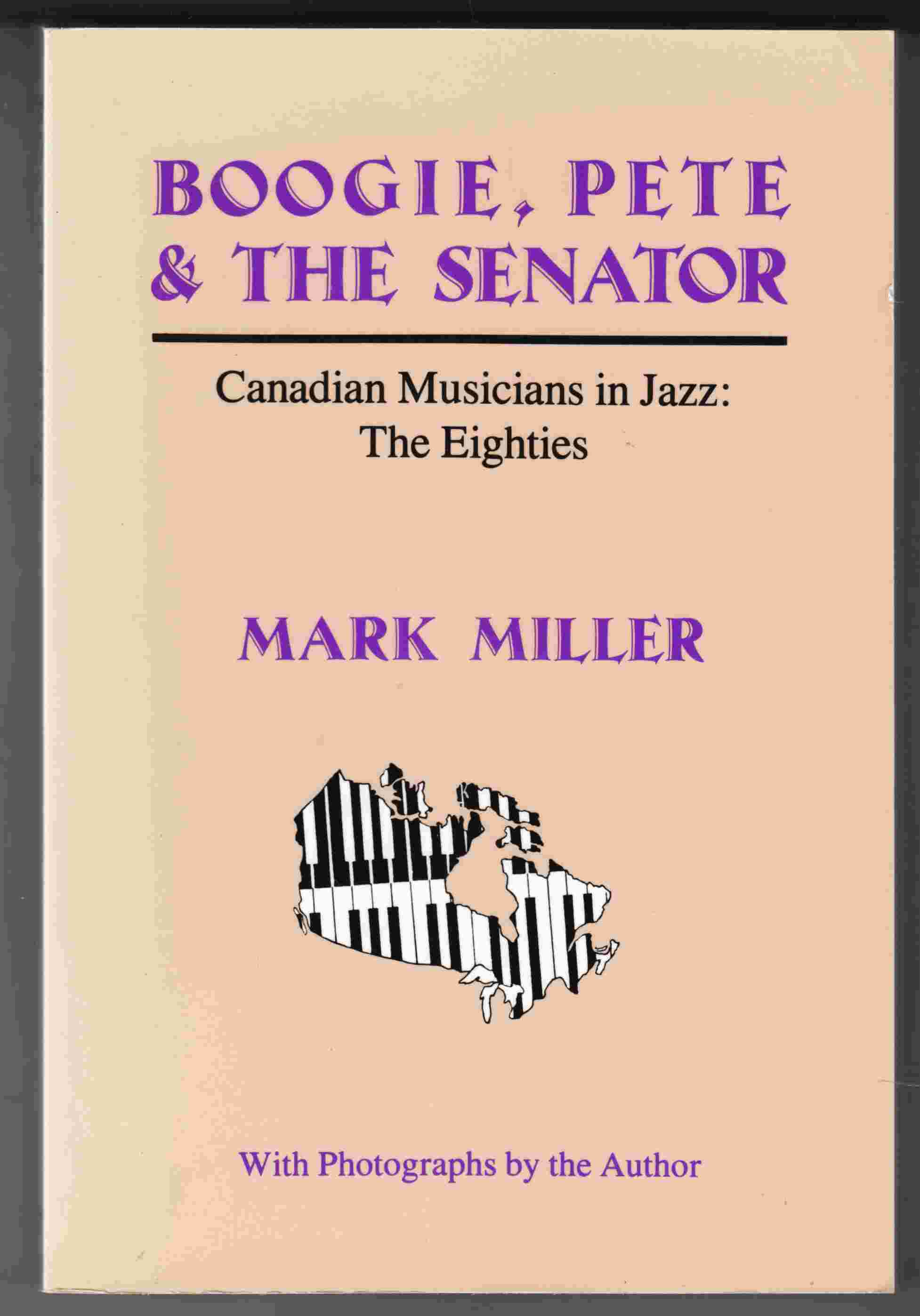 Image for Boogie, Pete & the Senator Canadian Musicians in Jazz: The Eighties