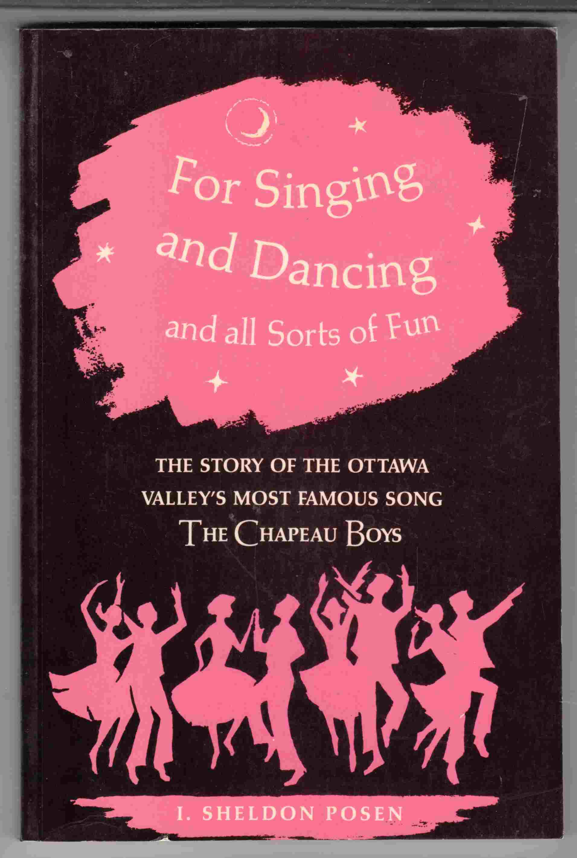 Image for For Singing and Dancing and all Sorts of Fun