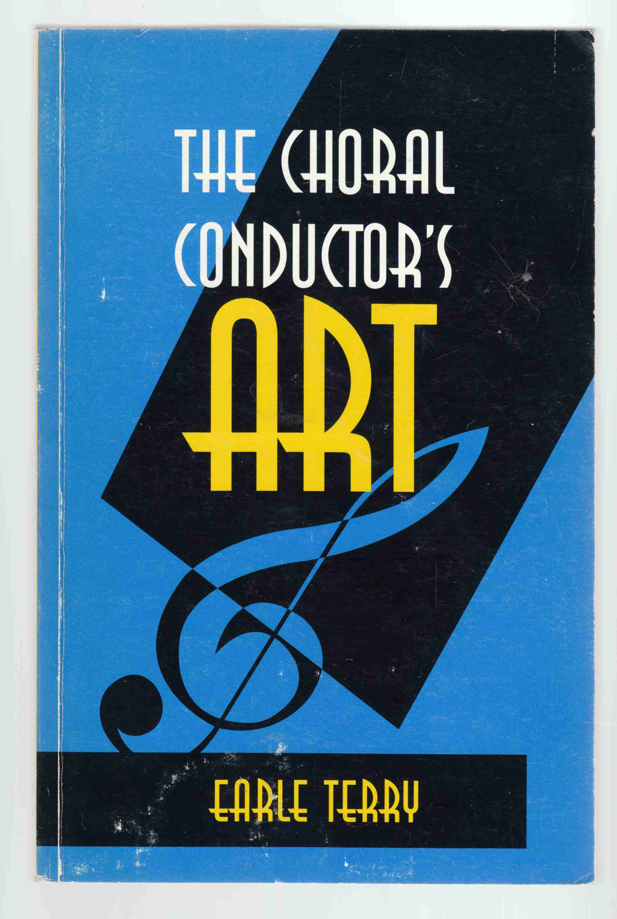 Image for The Choral Conductor's Art