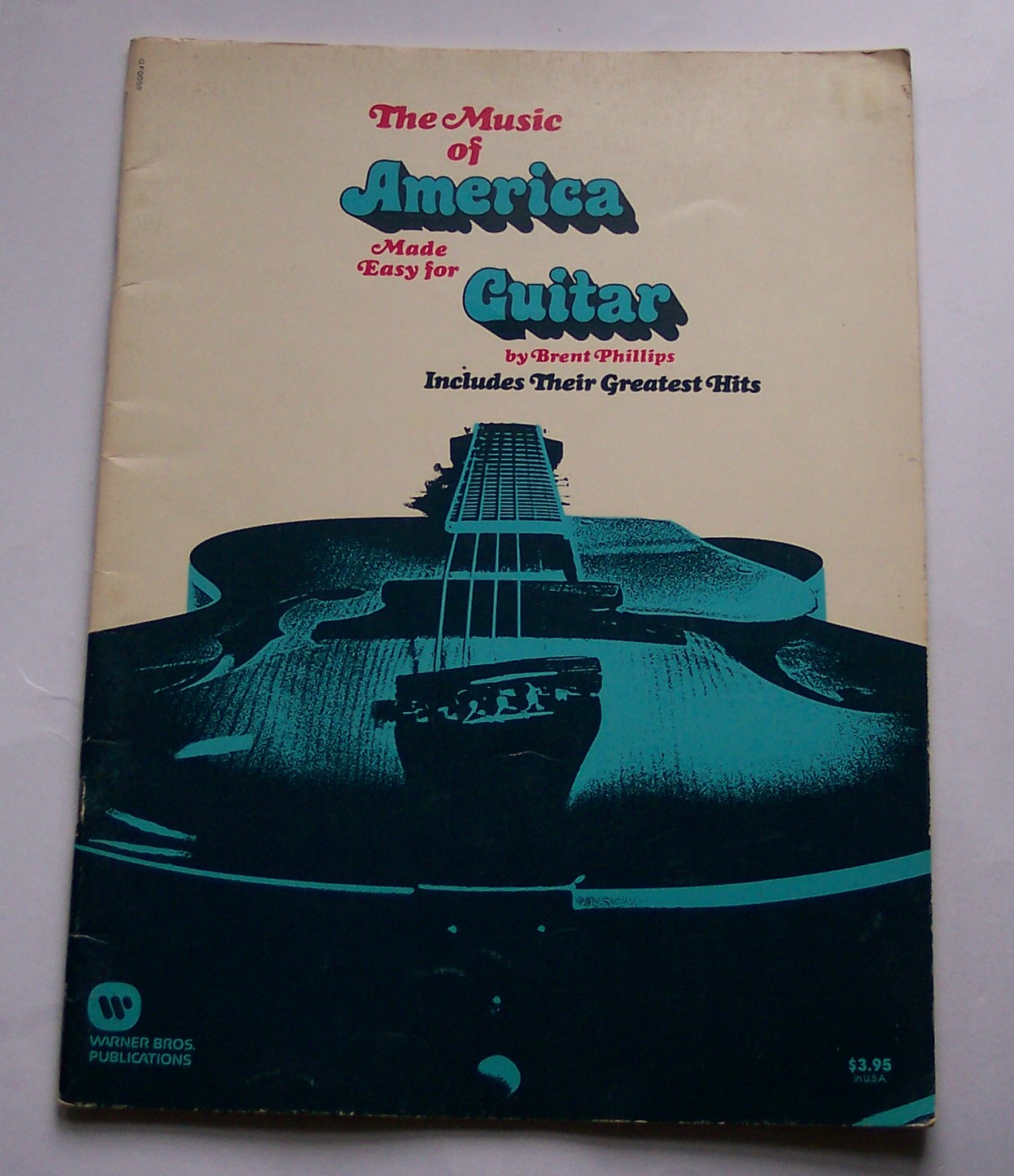 Image for The Music of America Made Easy for Guitar Includes Their Greatest Hits