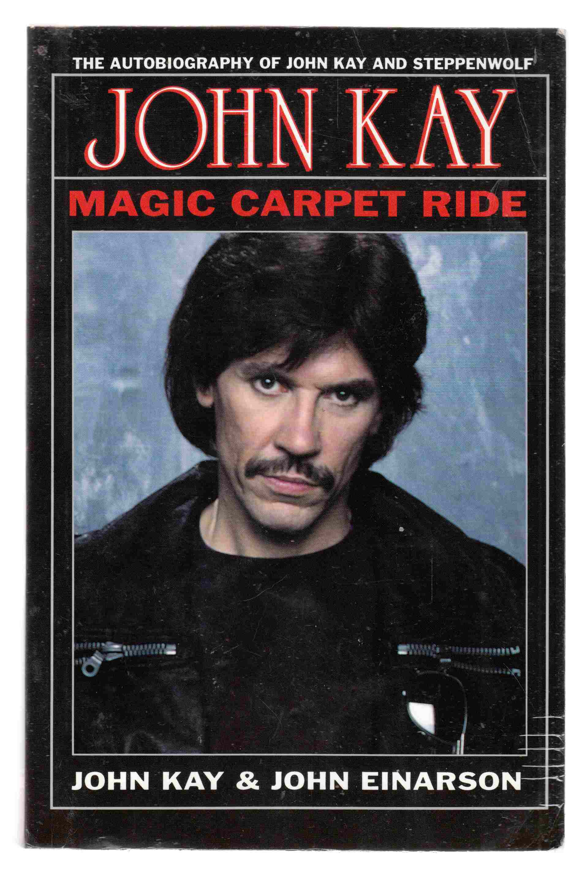 Image for Magic Carpet Ride  The Autobiography of John Kay and Steppenwolf