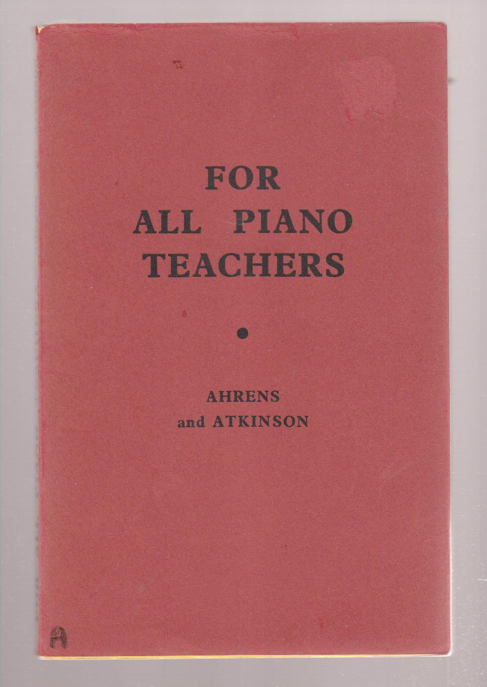 Image for For all Piano Teachers