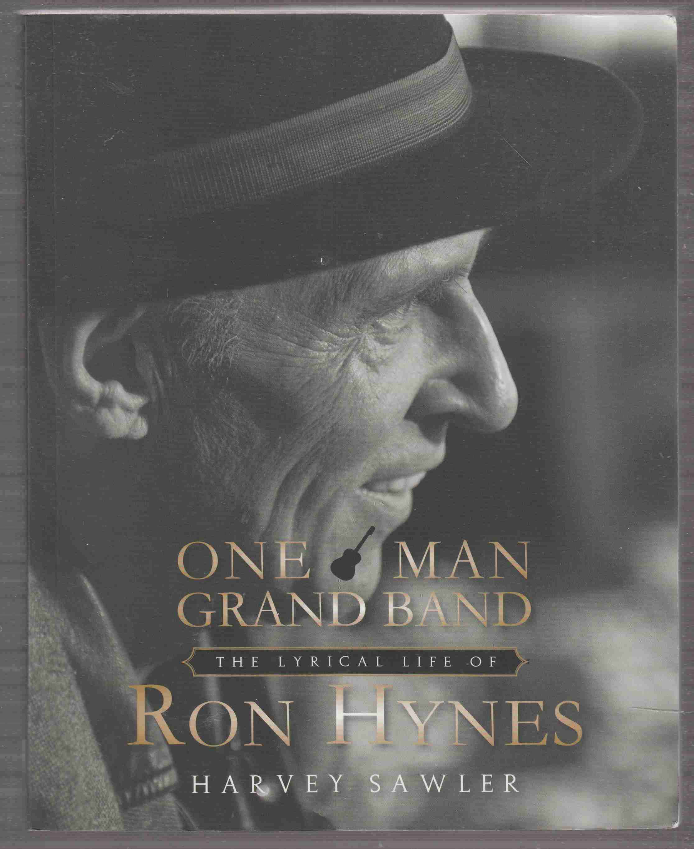Image for One Man Grand Band The Lyrical Life of Ron Hynes