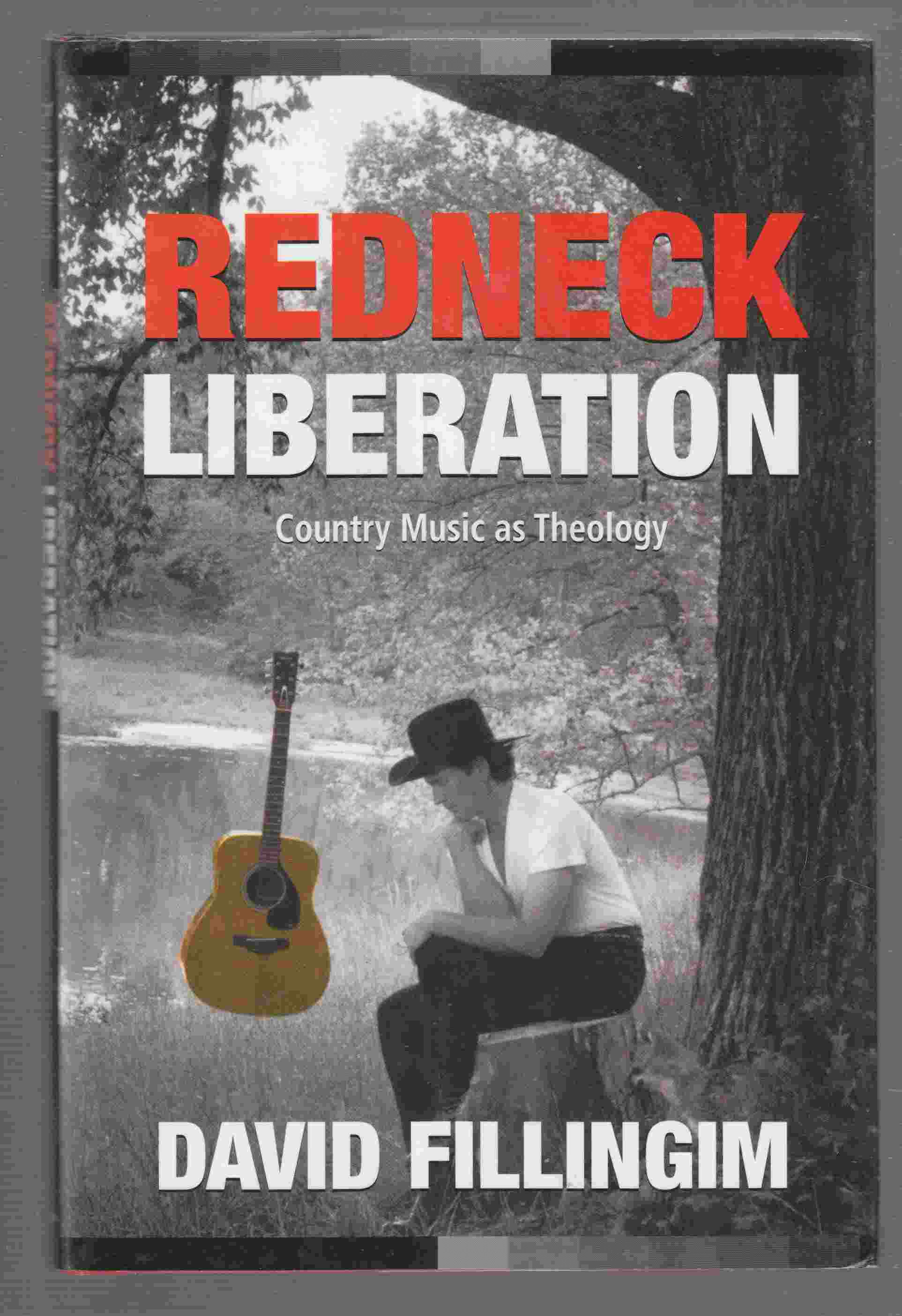 Image for Redneck Liberation Country Music As Theology